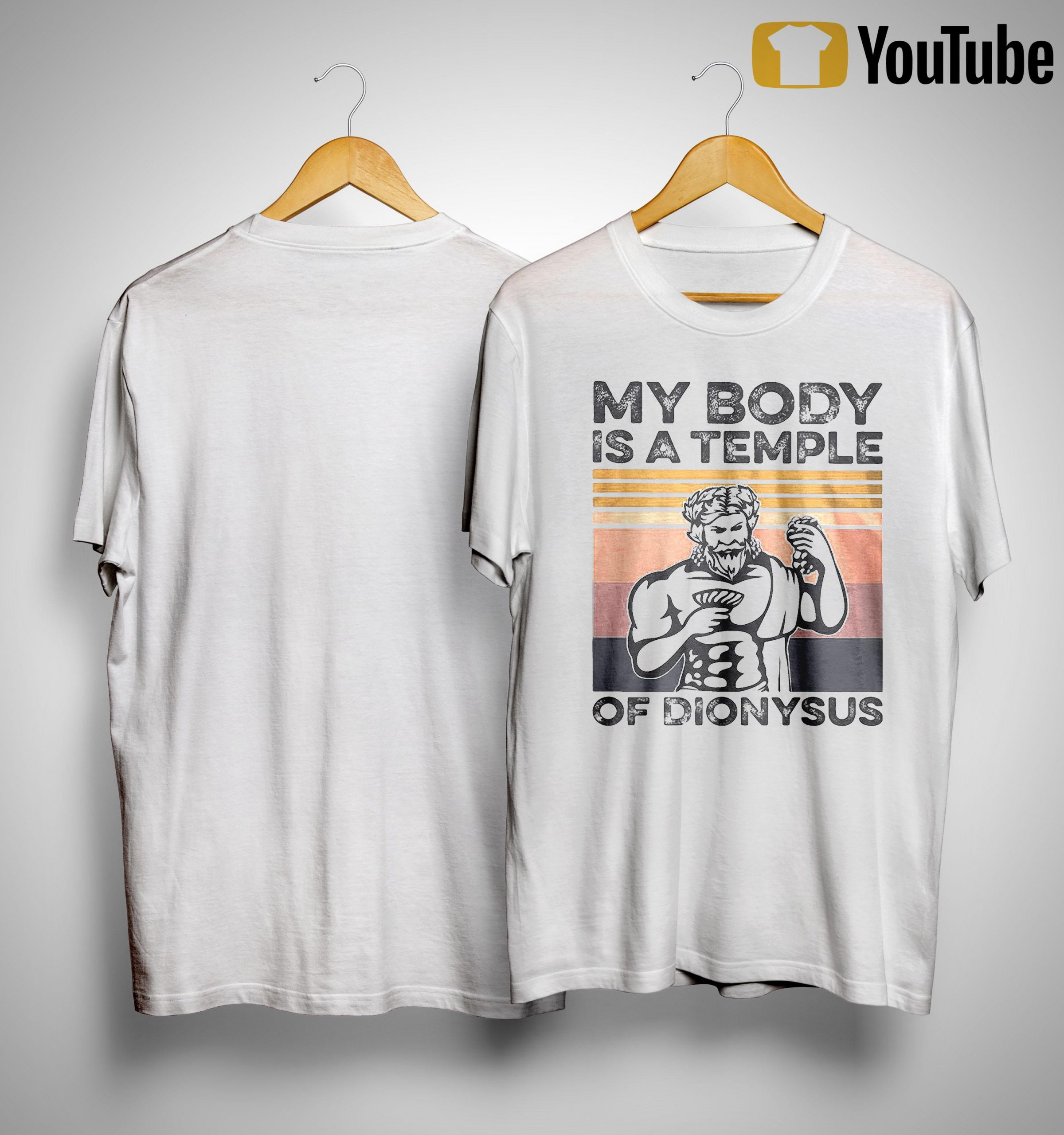 Vintage My Body Is A Temple Of Dionysus Shirt