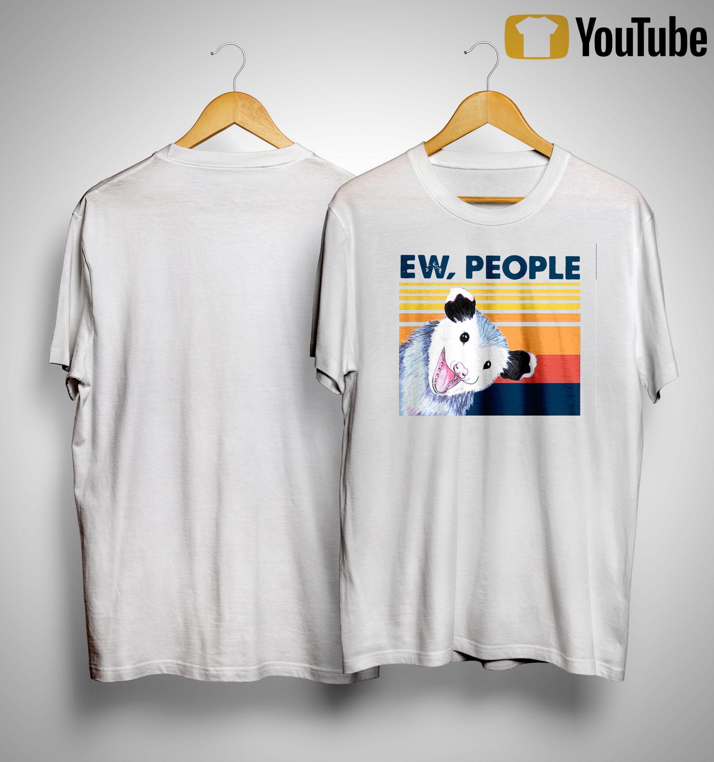 Vintage Opossum Ew People Shirt