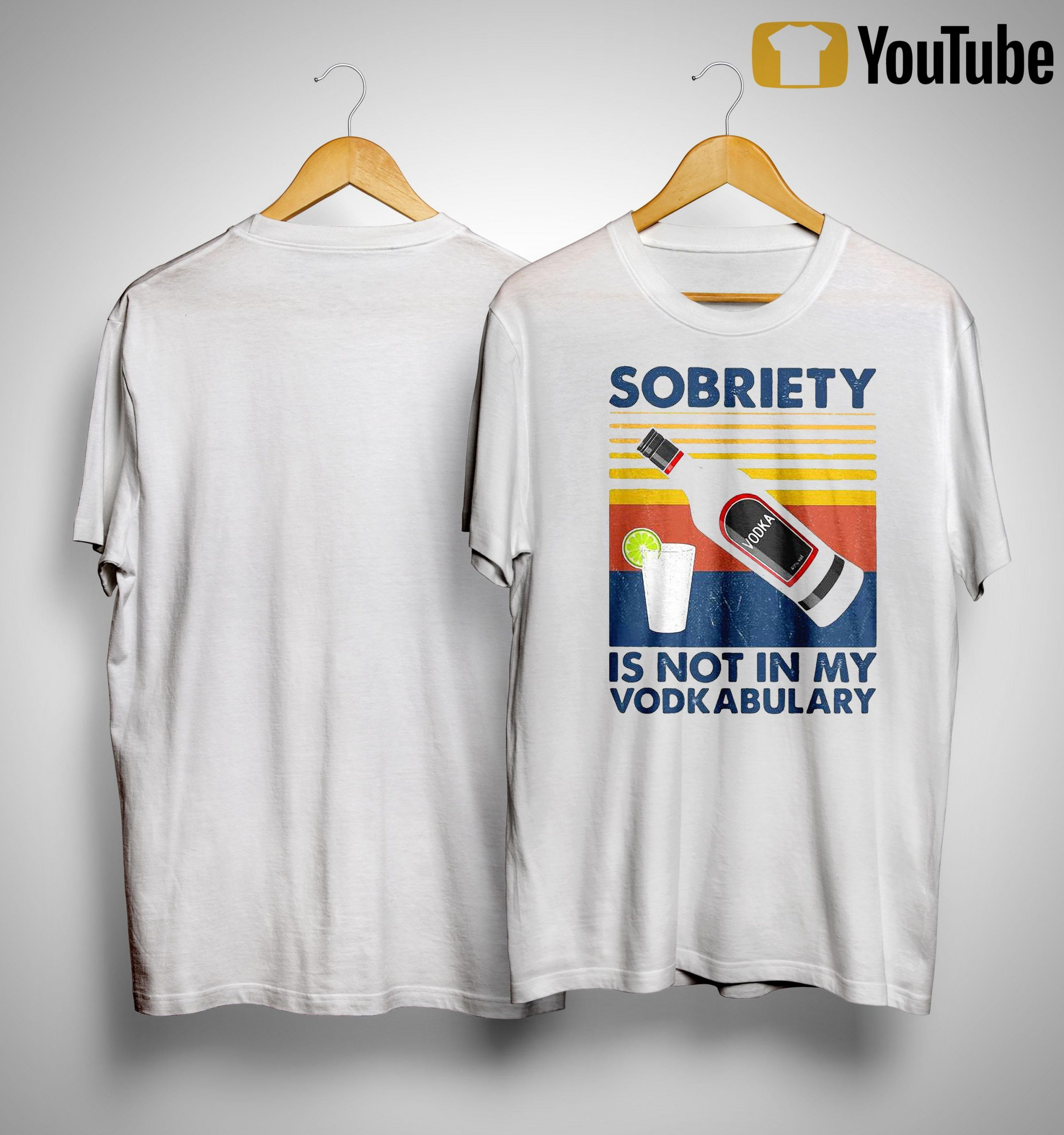 Vintage Sobriety Is Not In My Vodkabulary Shirt