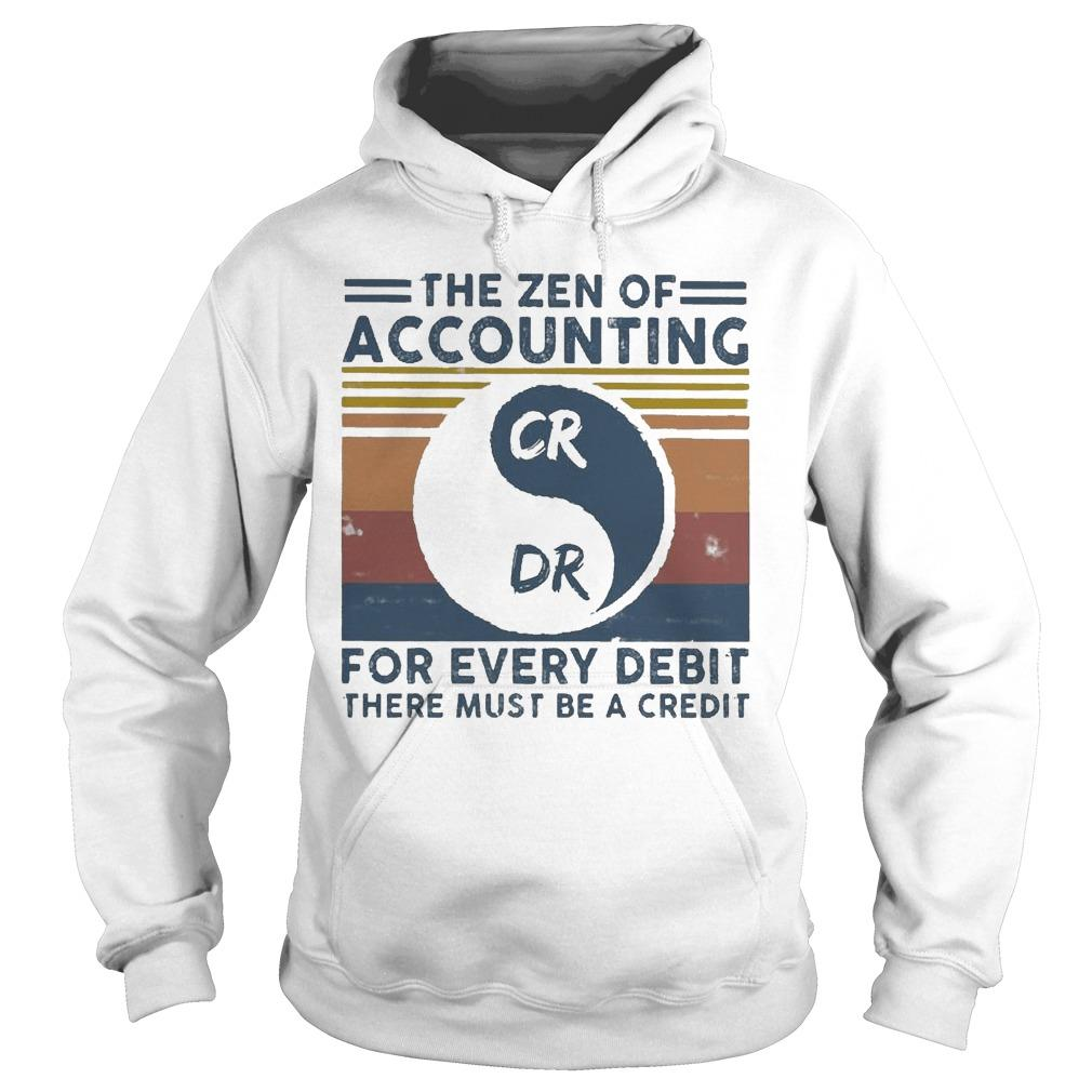 Vintage The Zen Of Accounting For Every Debit There Must Be A Credit Hoodie
