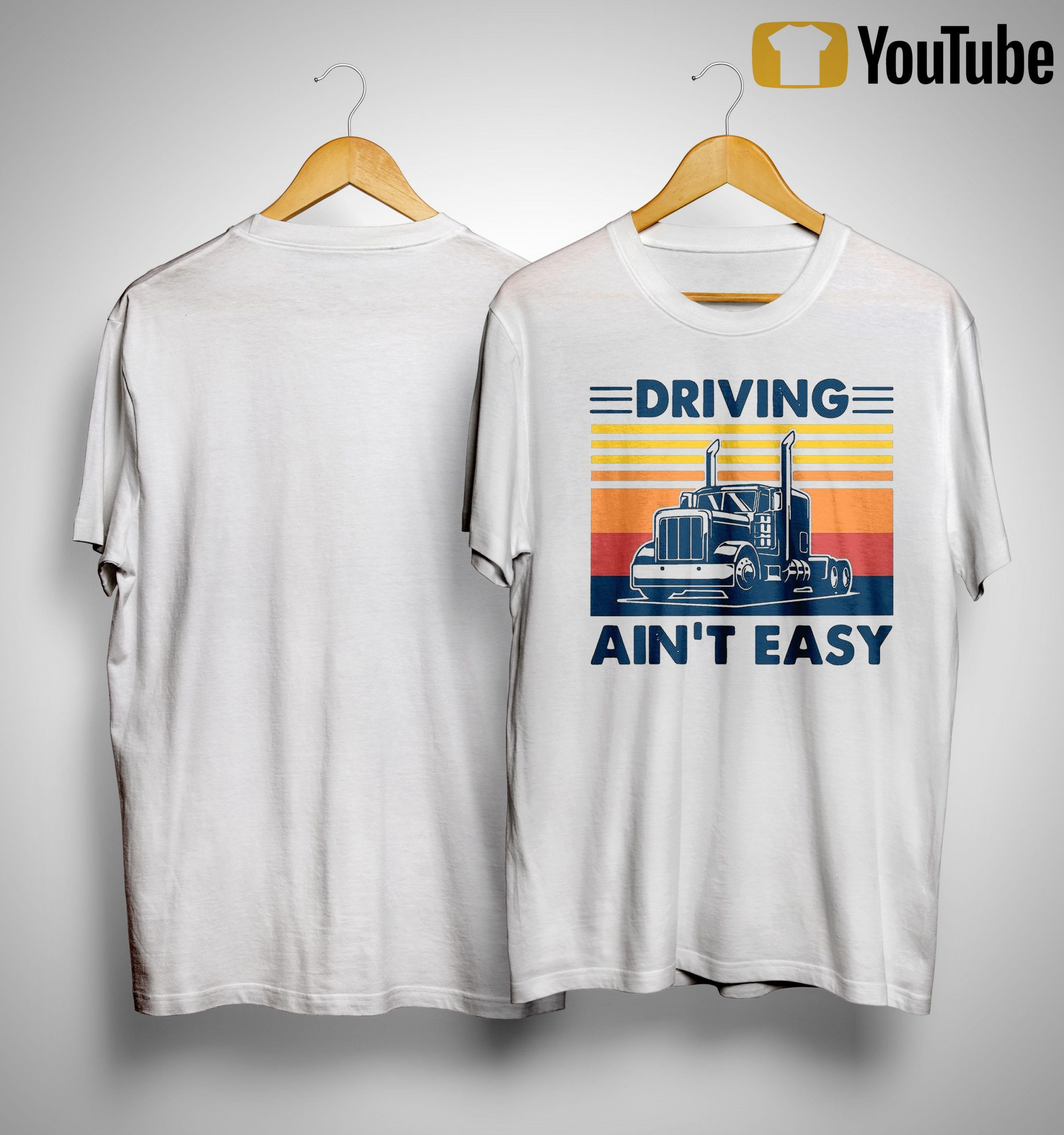 Vintage Truck Driving Ain't Easy Shirt