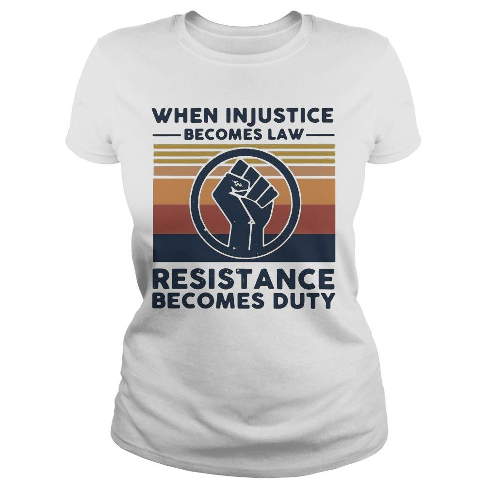 Vintage When Injustice Becomes Law Resistance Becomes Duty Longsleeve