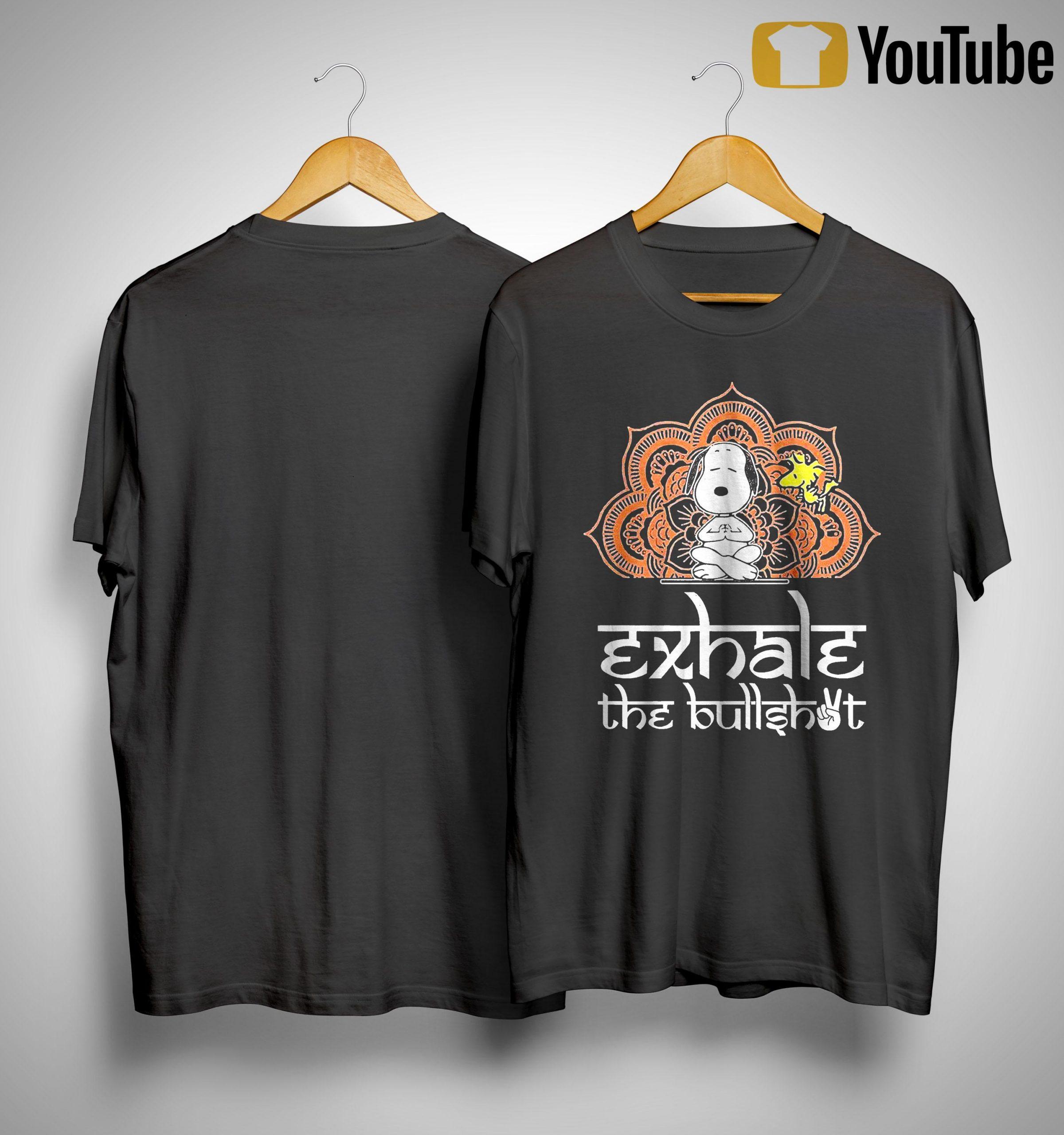 Yoga Snoopy And Woodstock Exhale The Bullshot Shirt