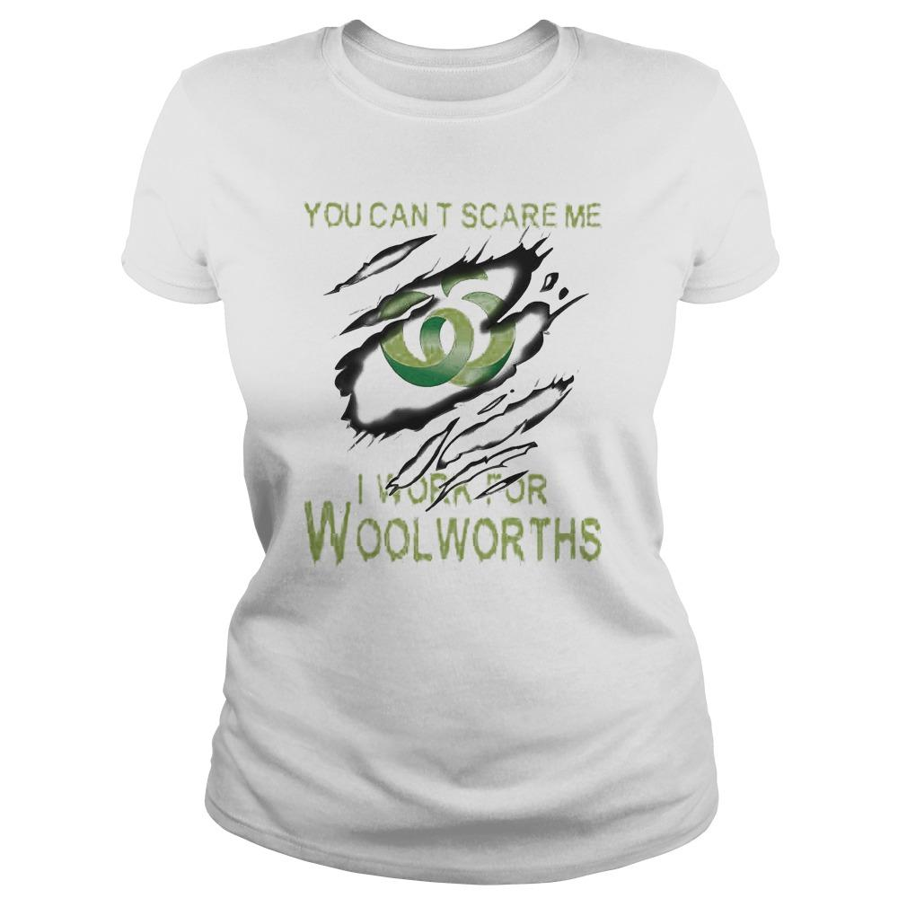 You Can't Scare Me I Work For Woolworths Longsleeve