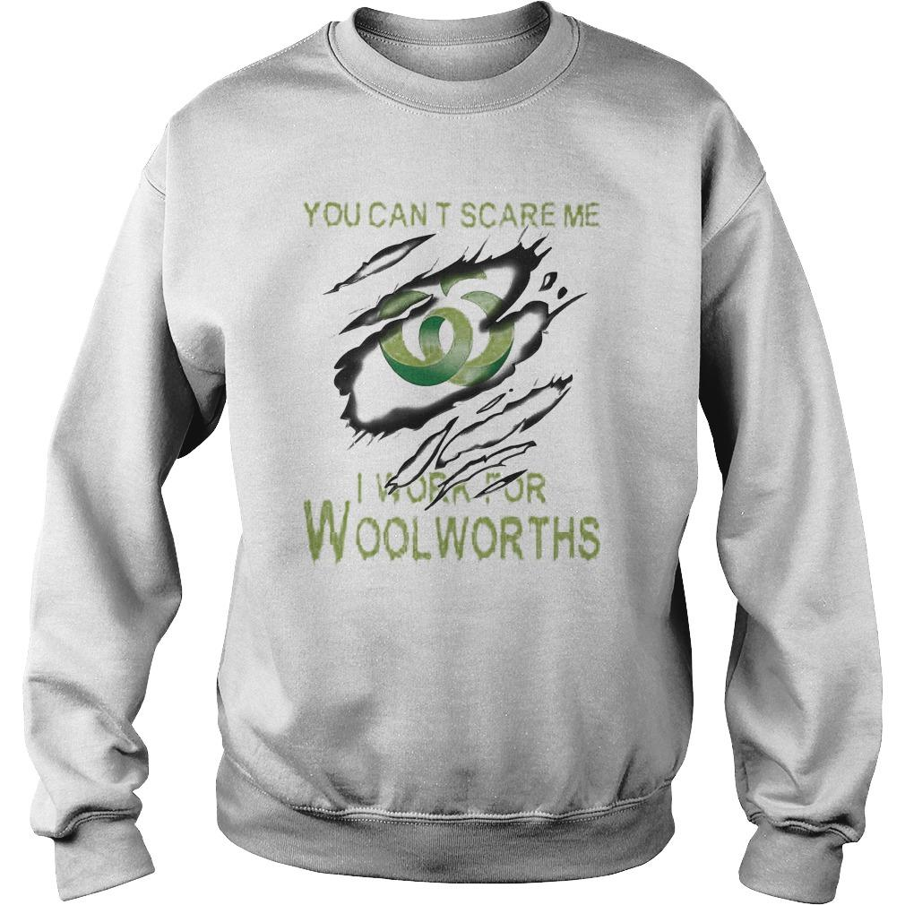 You Can't Scare Me I Work For Woolworths Sweater