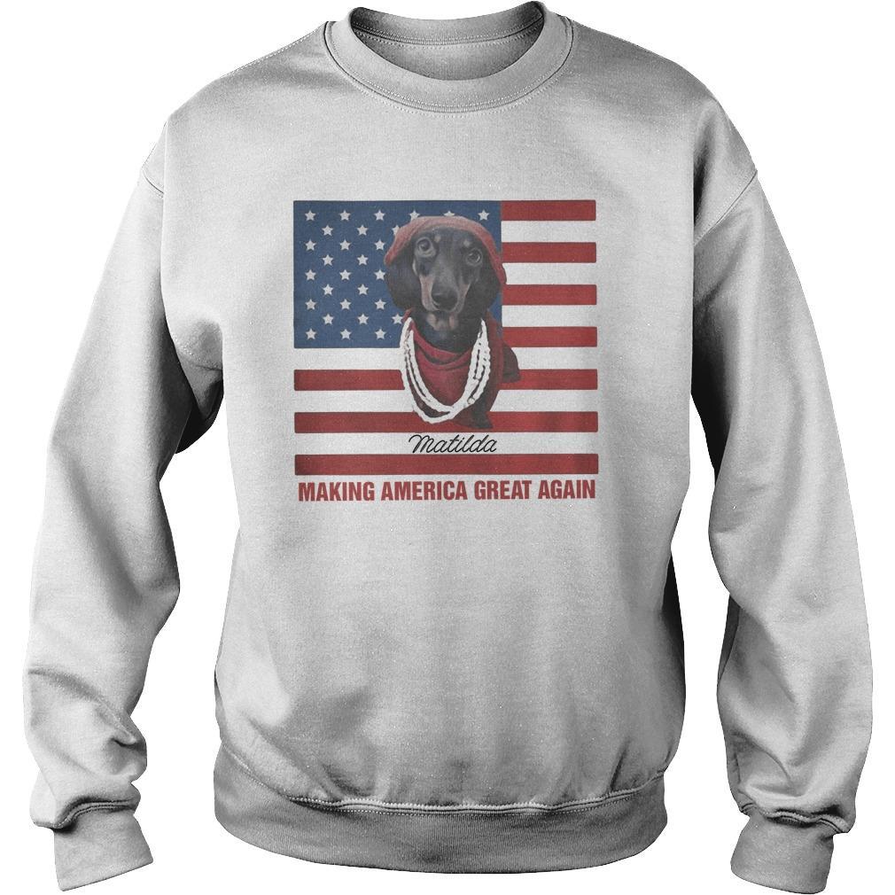 American Flag Dachshund Matilda Making America Great Again Sweater