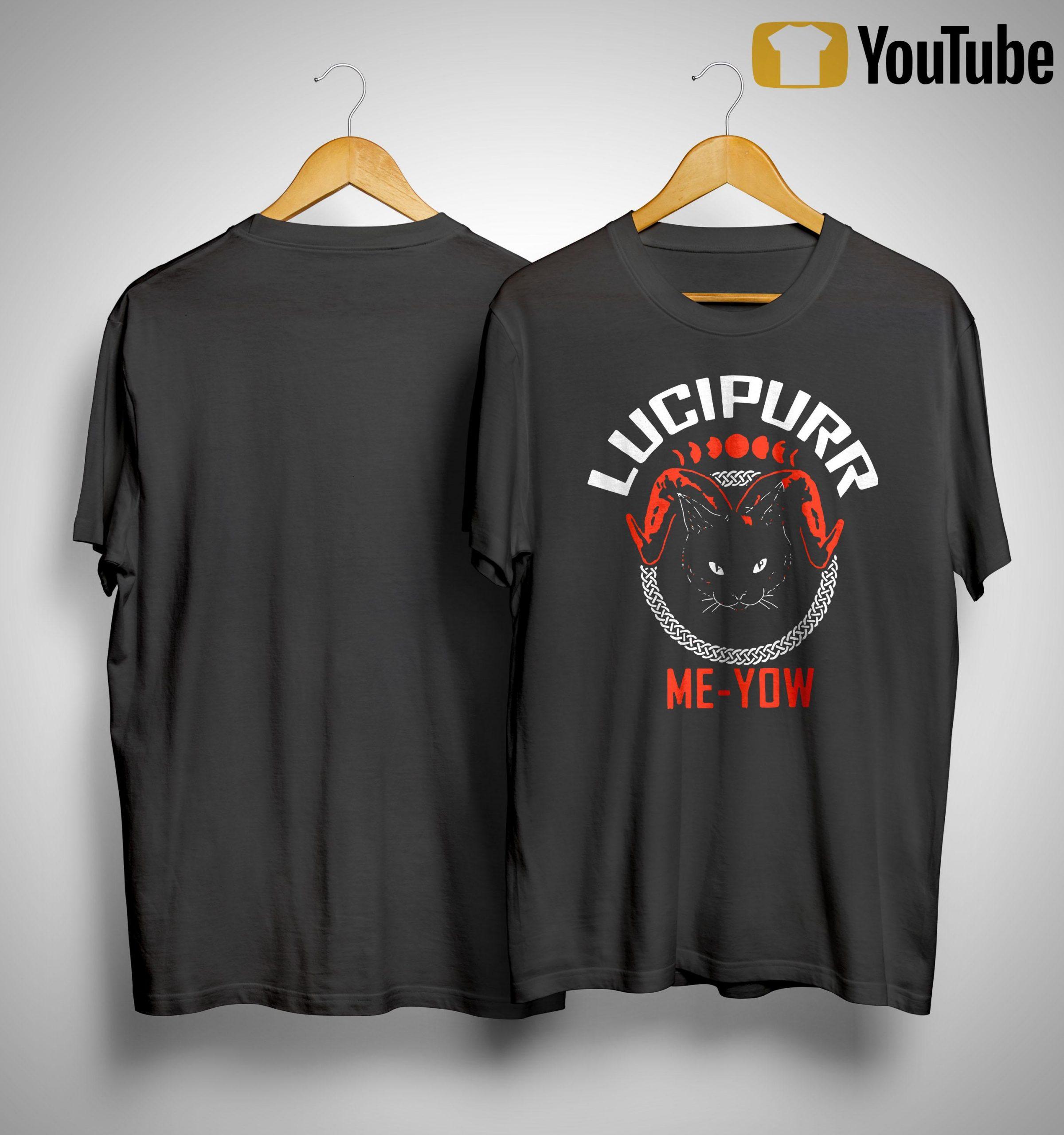Cat Lucipurr Me Yow Shirt