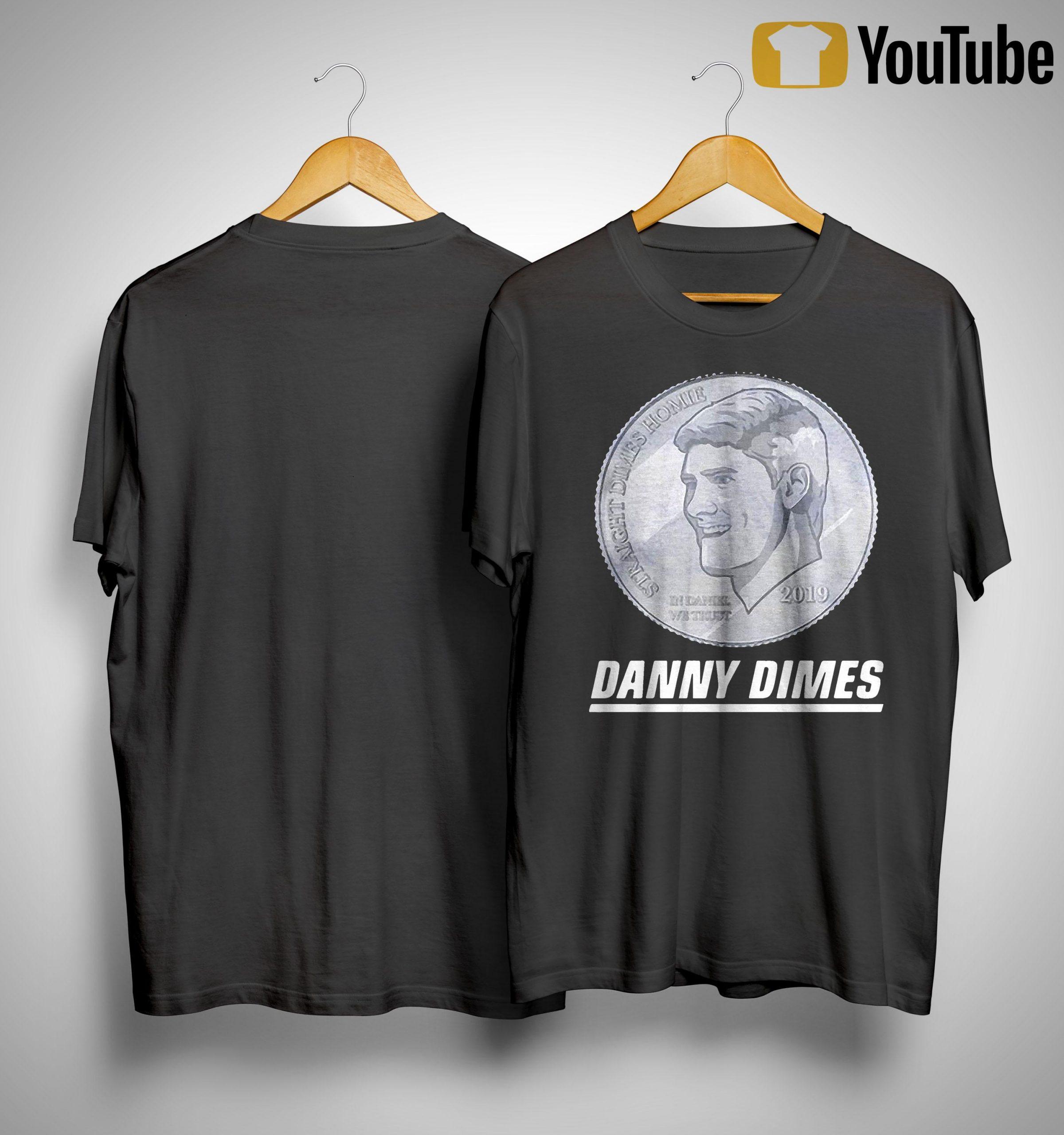Danny Dimes Shirt
