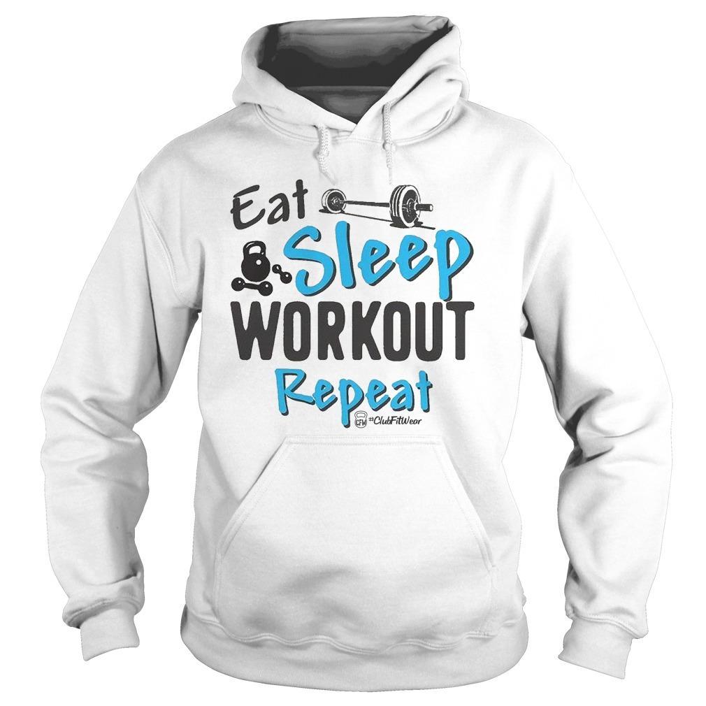 Eat Sleep Workout Repeat Hoodie