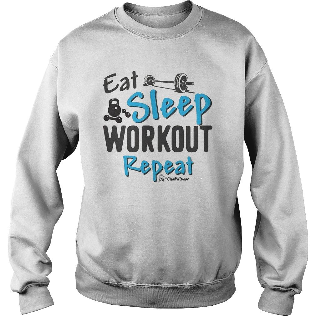 Eat Sleep Workout Repeat Sweater