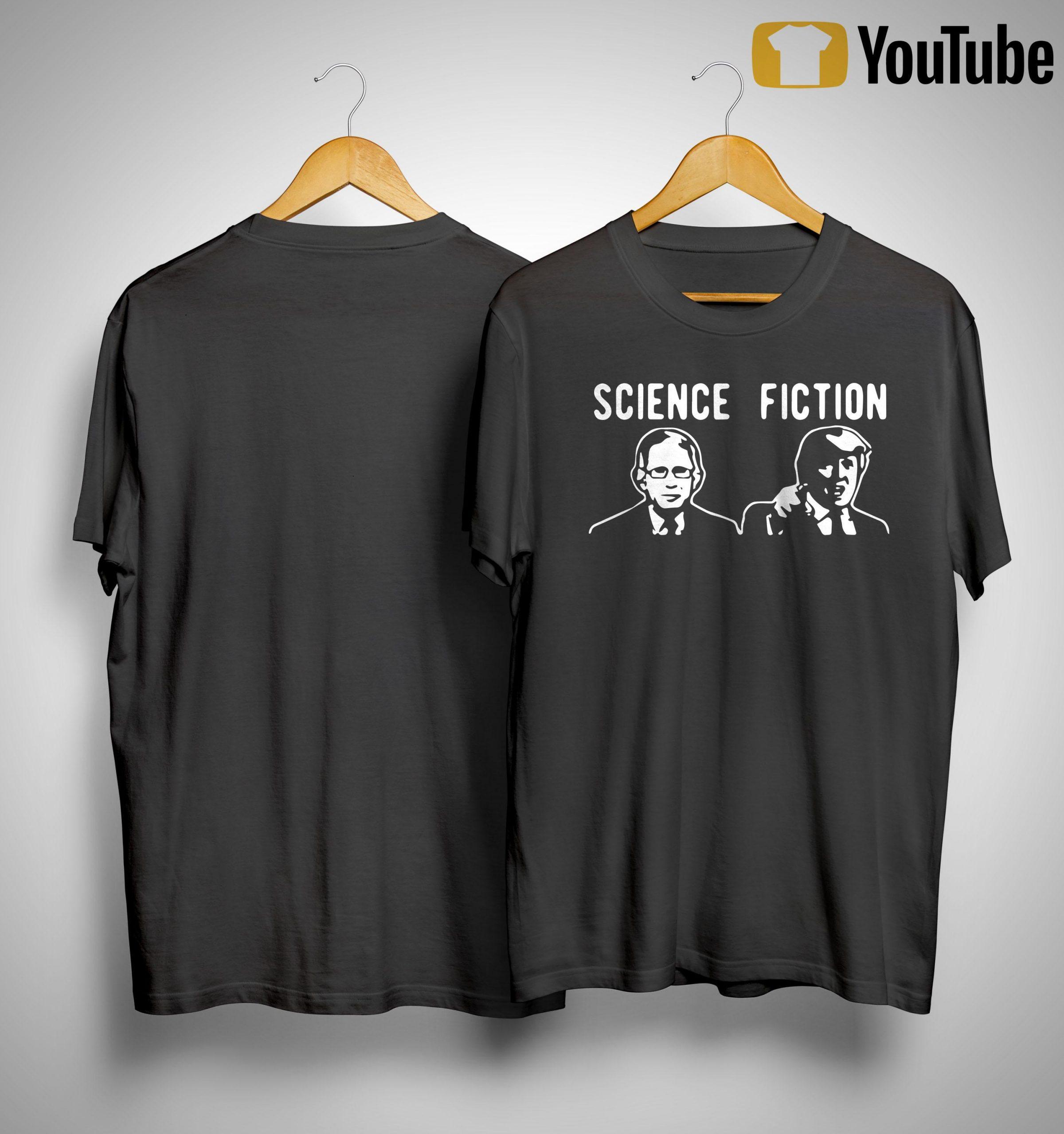 Fauci Vs Trump Science Fiction Shirt