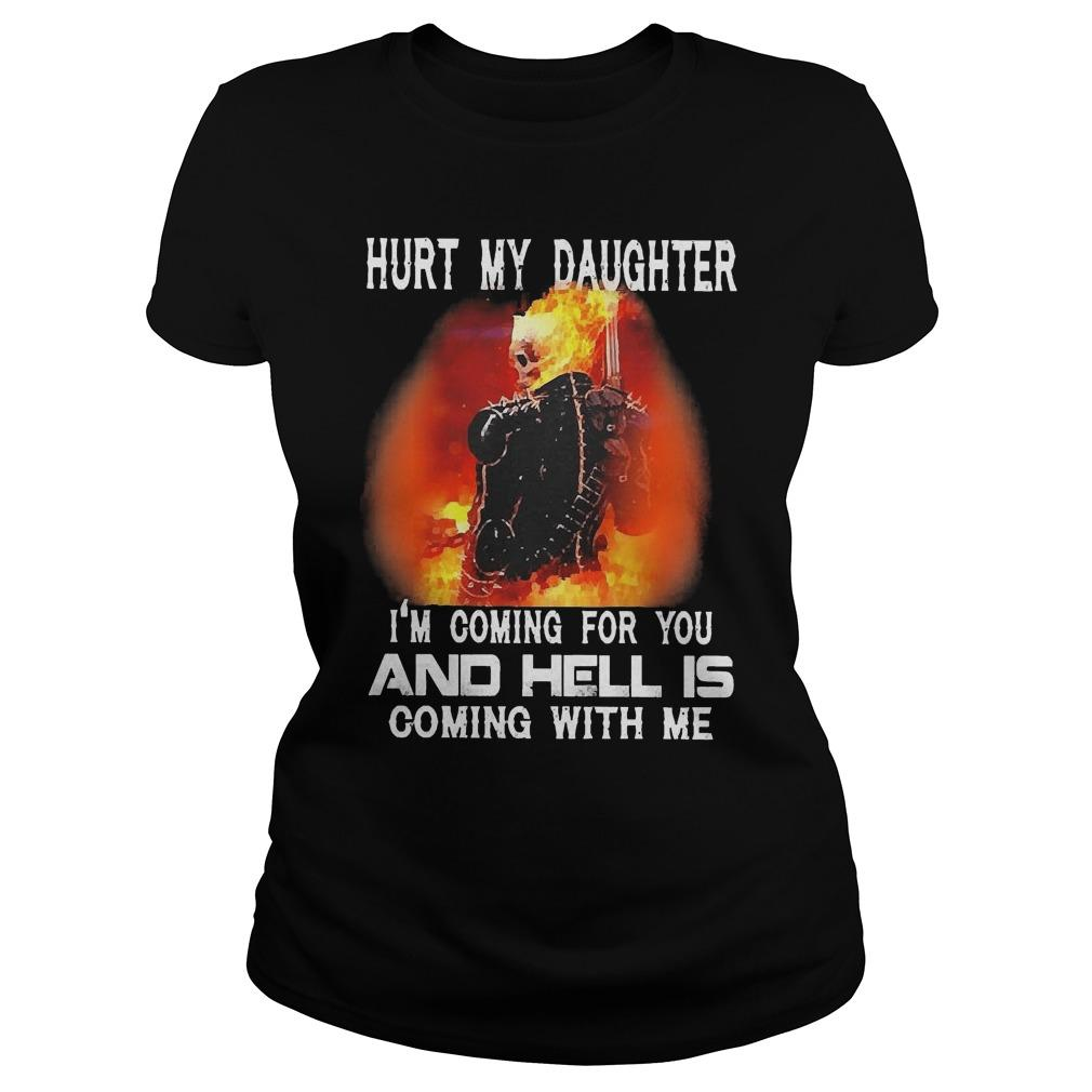 Ghost Rider Hurt My Daughter I'm Coming For You And Hell Is Coming With Me Longsleeve