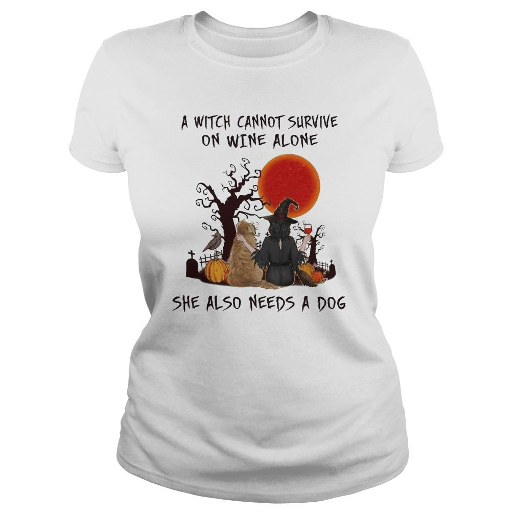 Halloween A Witch Cannot Survive On Wine Alone She Also Needs A Dog Longsleeve