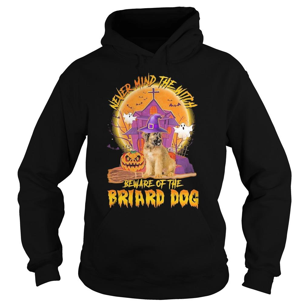 Halloween Never Mind The Witch Beware Of The Briard Dog Hoodie