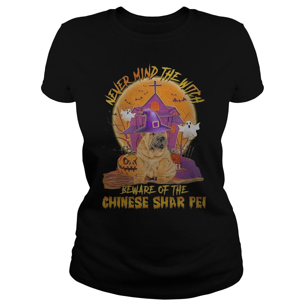 Halloween Never Mind The Witch Beware Of The Chinese Shar Pei Longsleeve