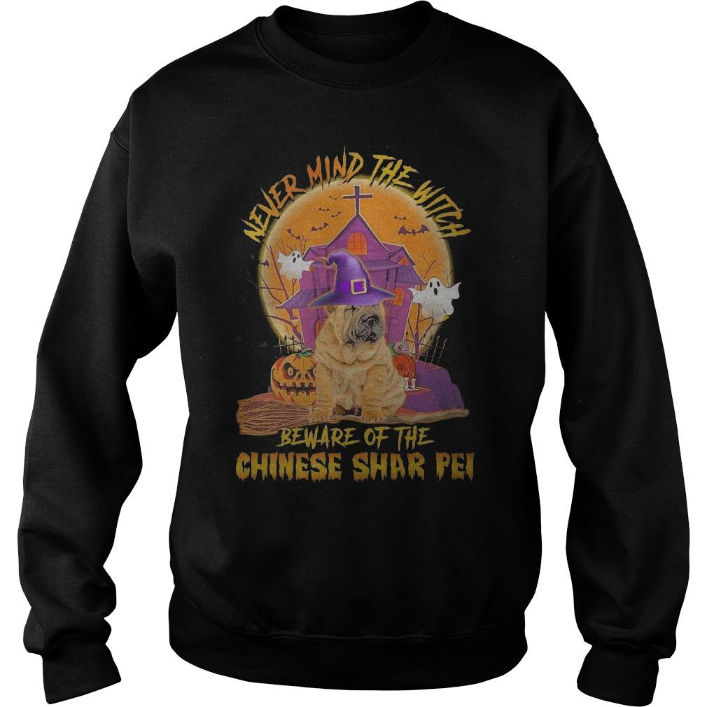 Halloween Never Mind The Witch Beware Of The Chinese Shar Pei Sweater