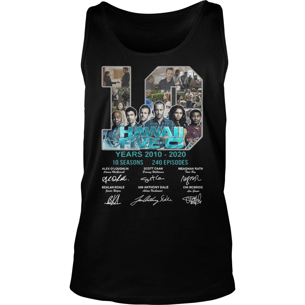 Hawaii Five O 10 Years 2010 2020 10 Seasons 240 Episodes Signatures Tank Top