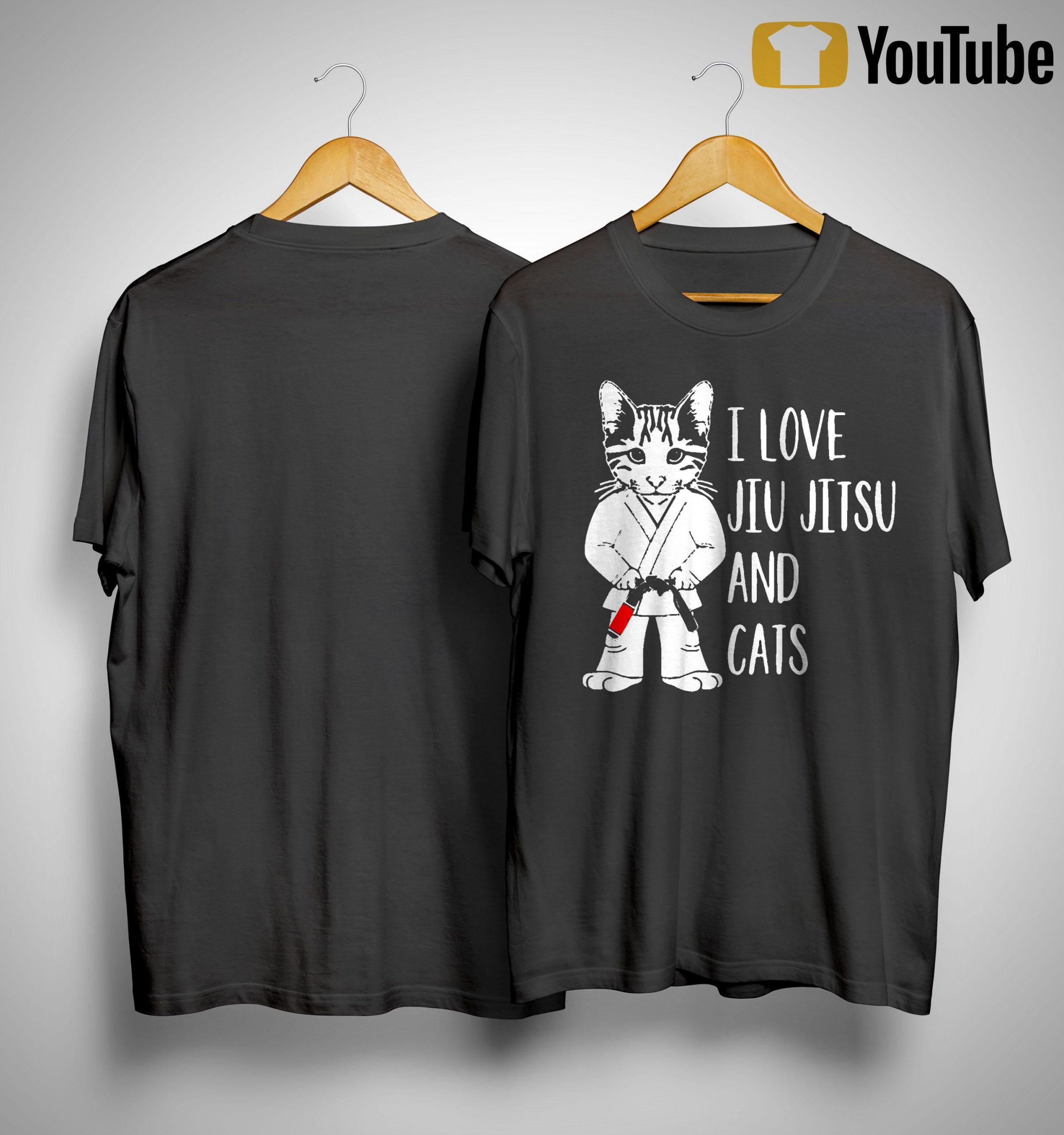 I Love Jiu Jitsu And Cats Shirt