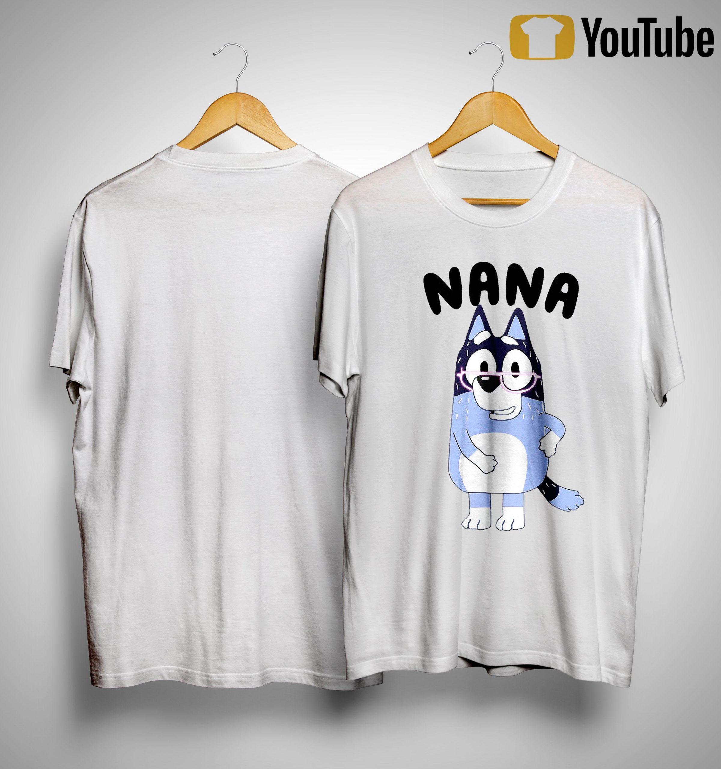Nana Bluey Shirt