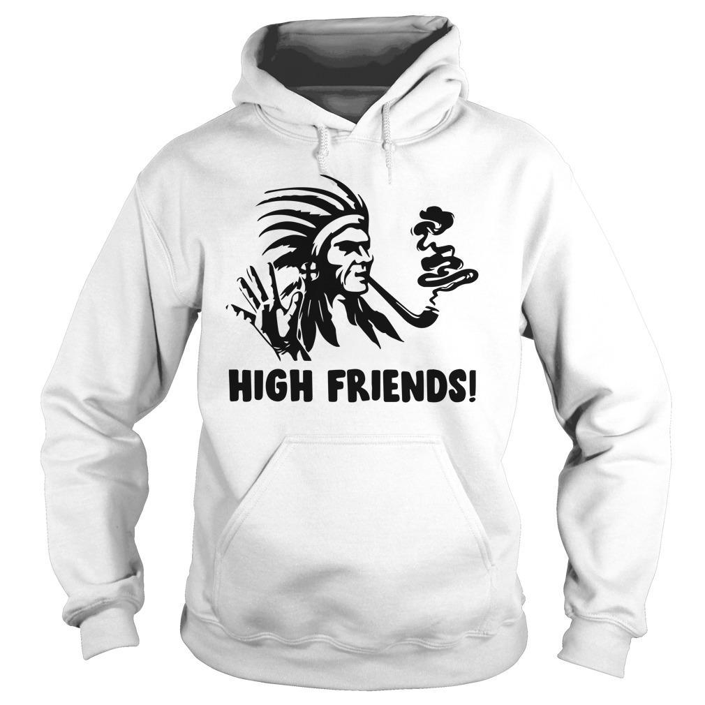 Native American High Friends Hoodie