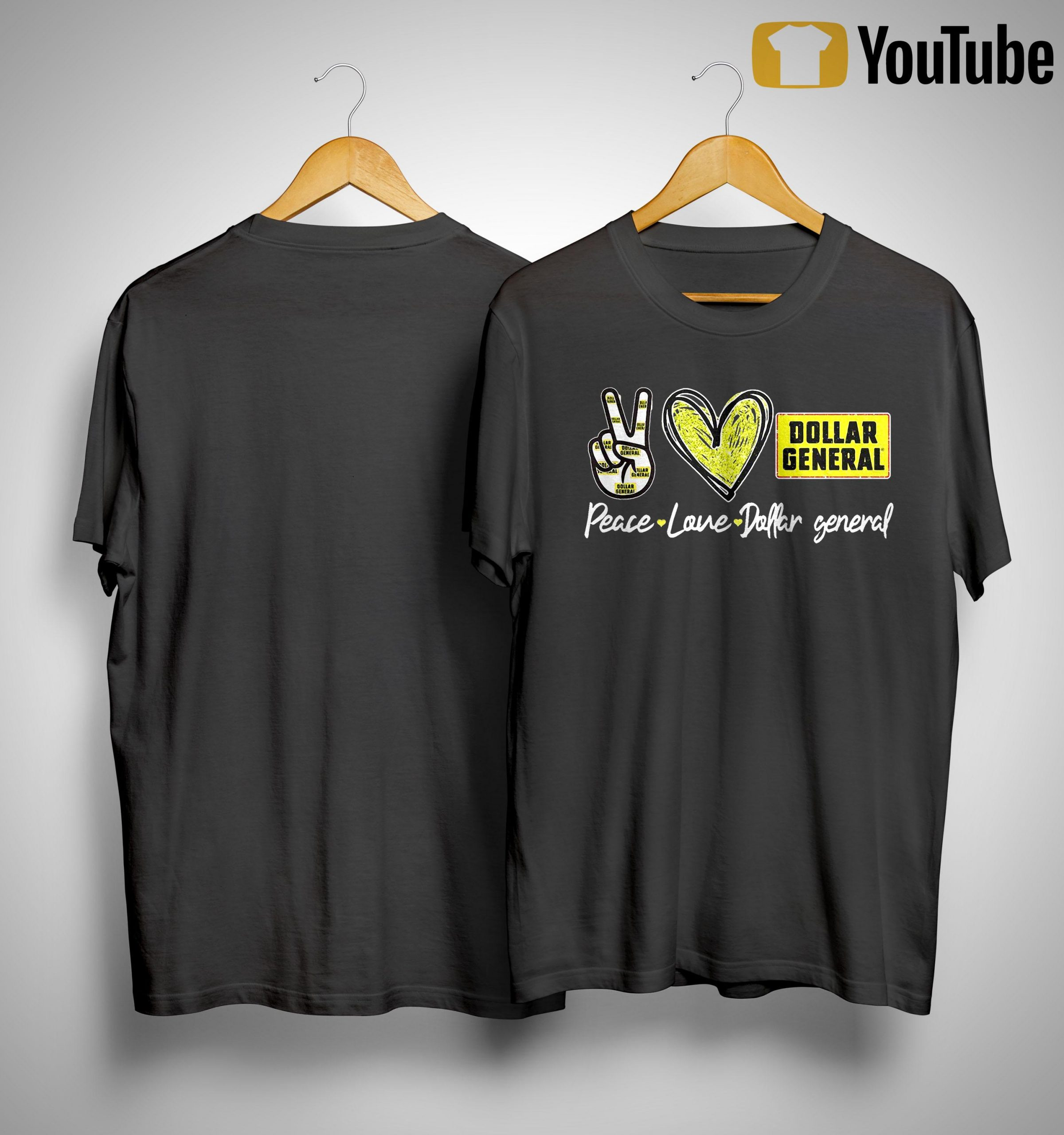 Peace Love Dollar General Shirt