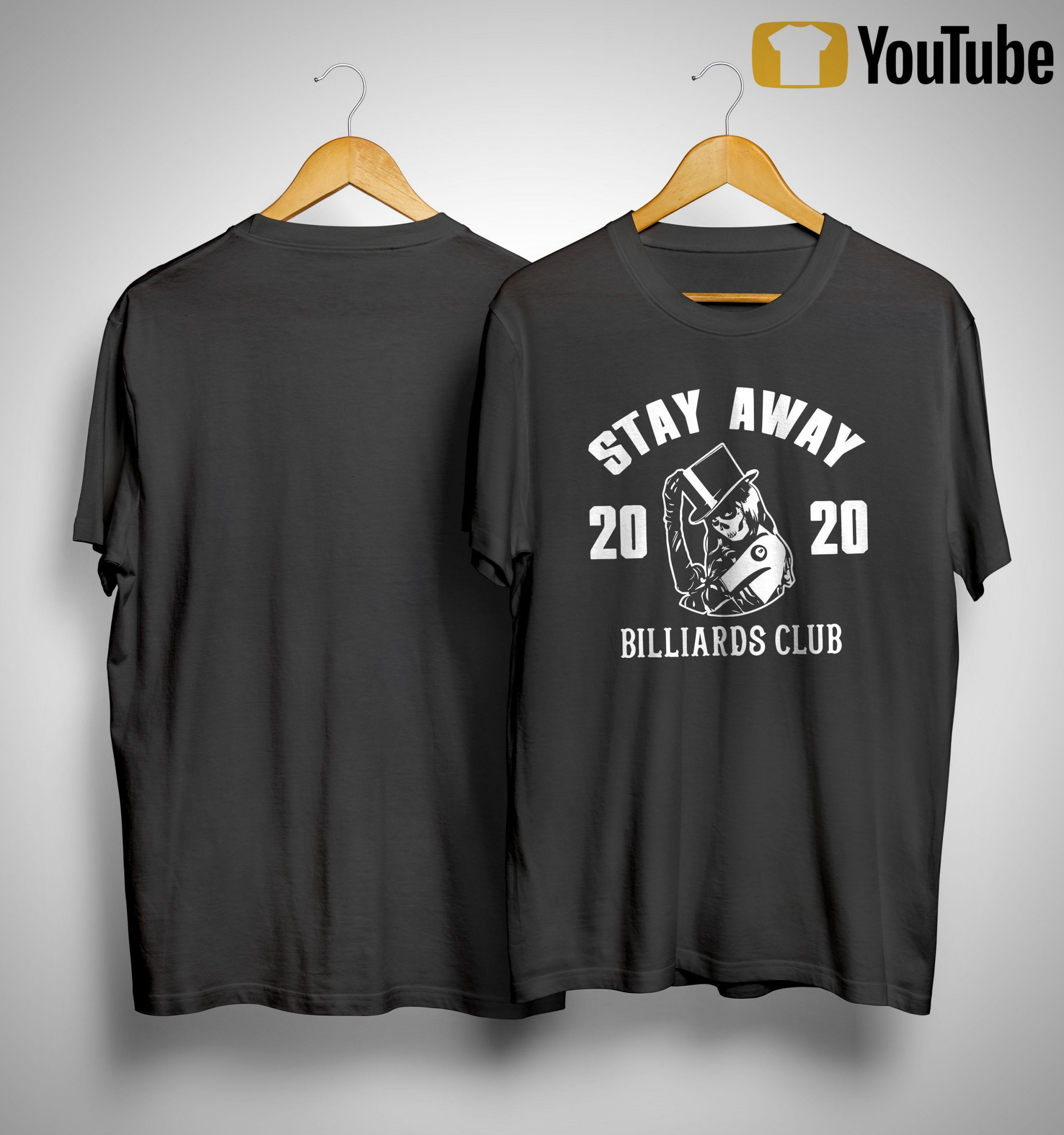 Stay Away 2020 Billiards Club Shirt