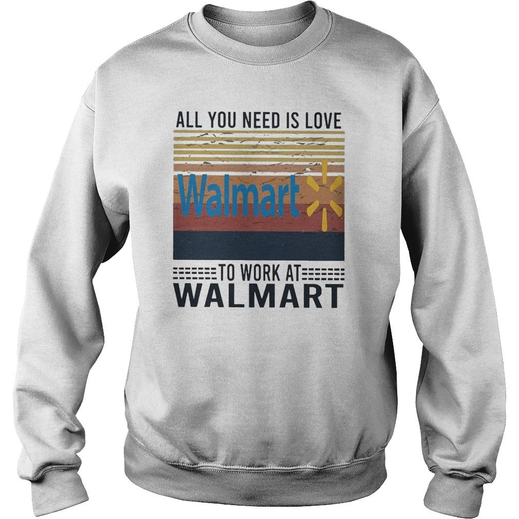 Vintage All You Need Is Love To Work At Walmart Sweater