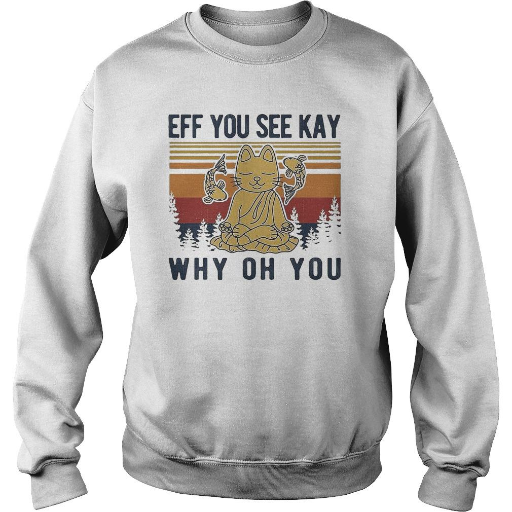 Vintage Buddhist Cat And Fish Eff You See Kay Why Oh You Sweater