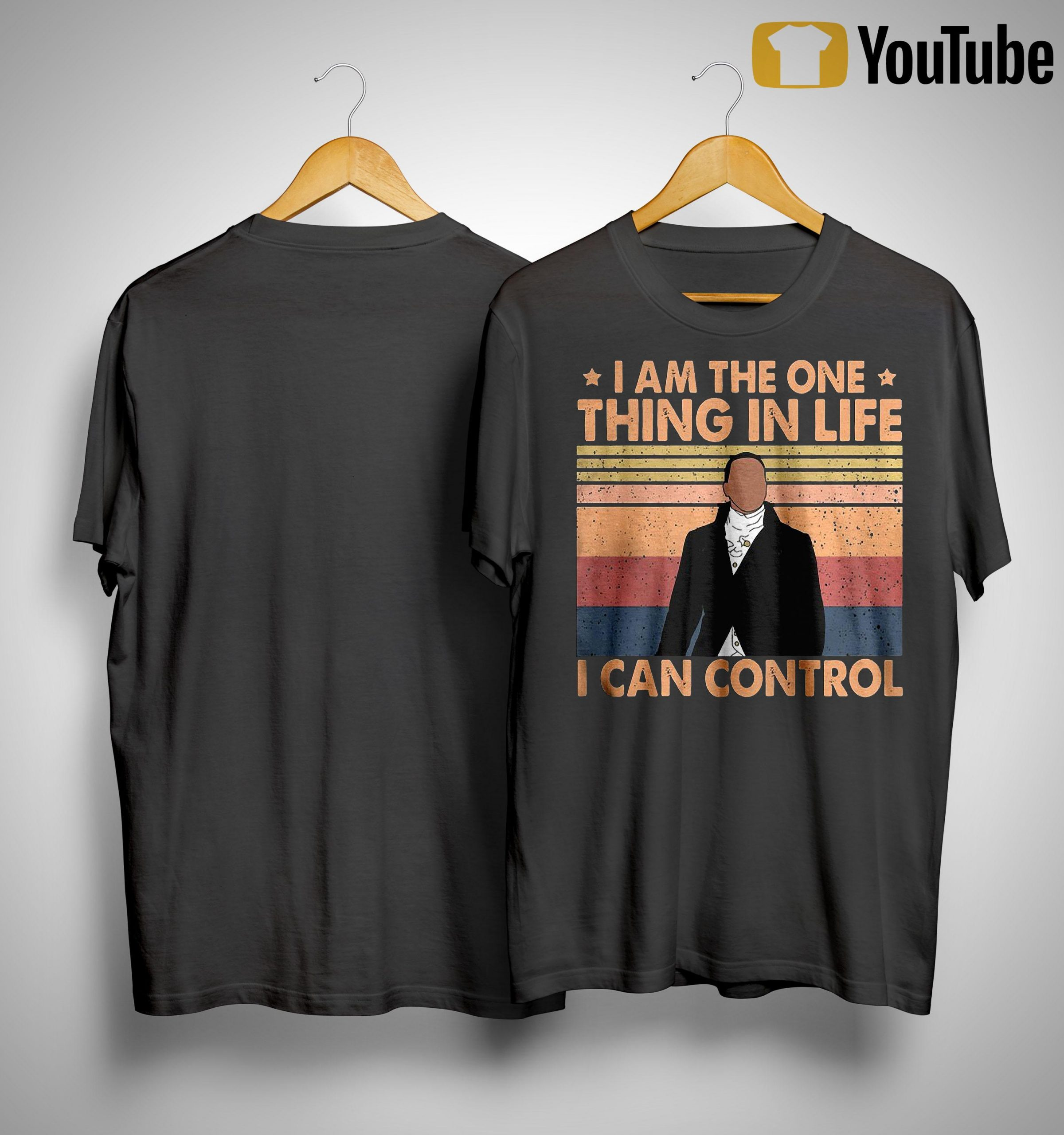 Vintage Hamilton I Am The One Thing In Life I Can Control Shirt