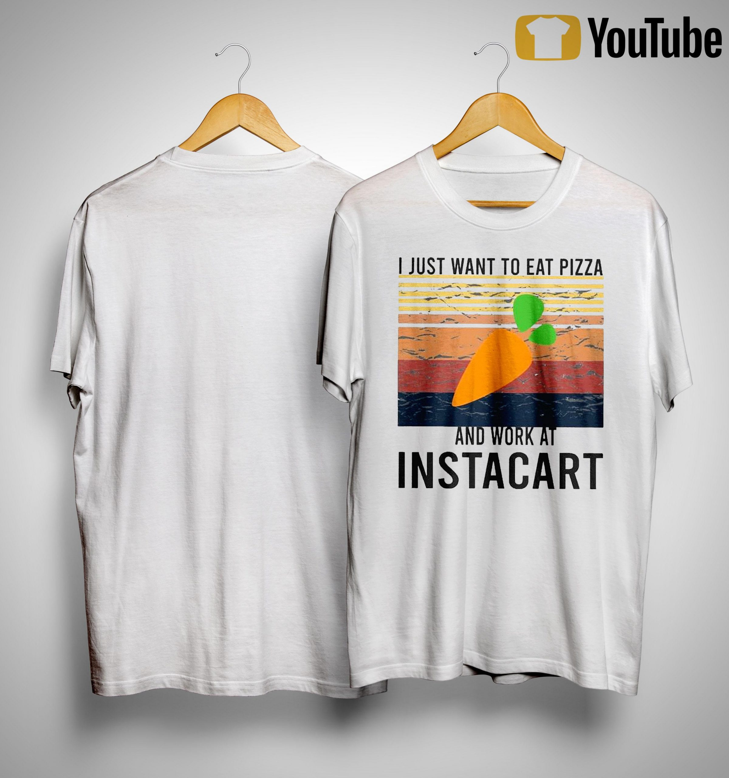 Vintage I Just Want To Eat Pizza And Work At Instacart Shirt