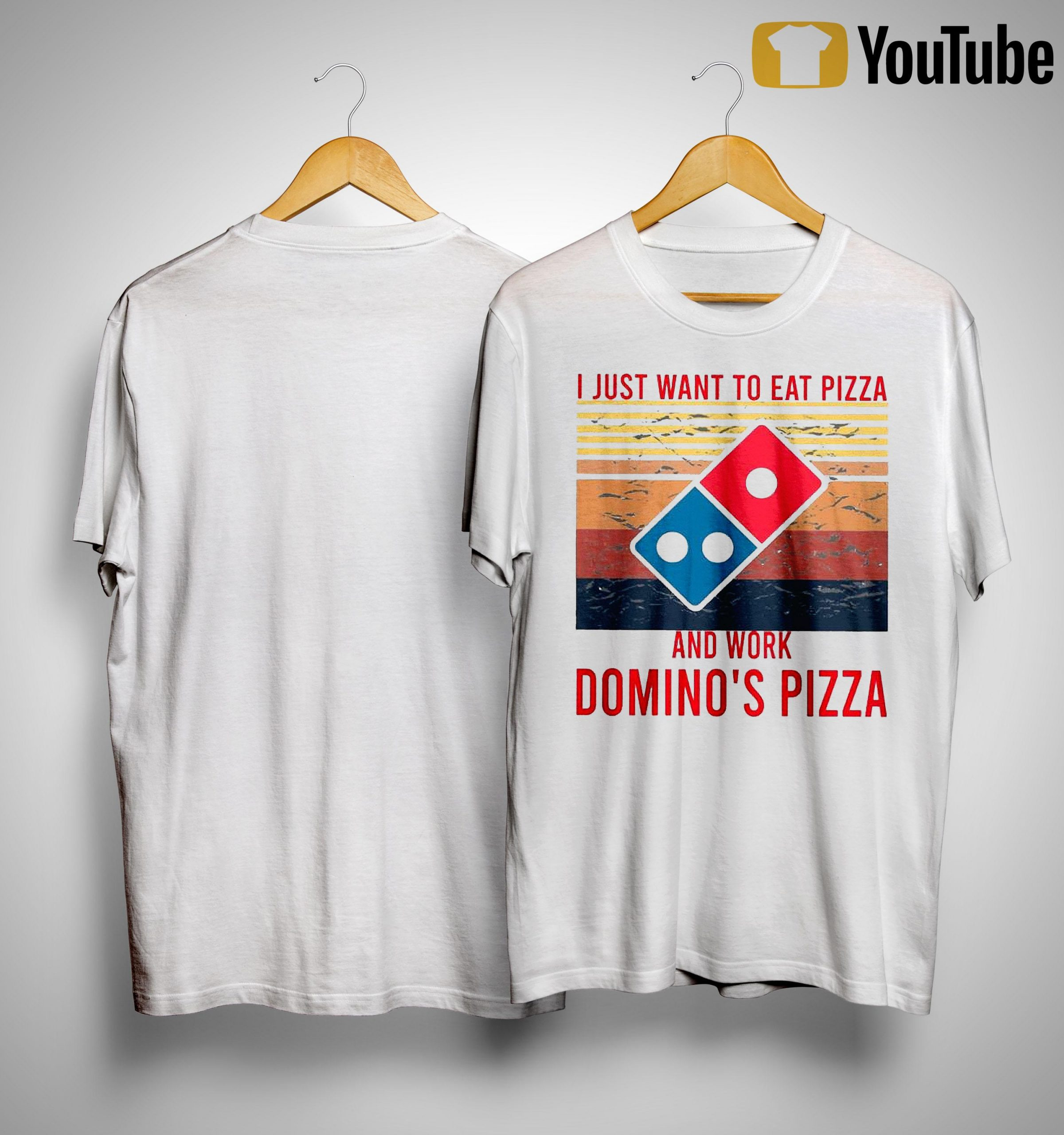 Vintage I Just Want To Eat Pizza And Work Domino's Pizza Shirt