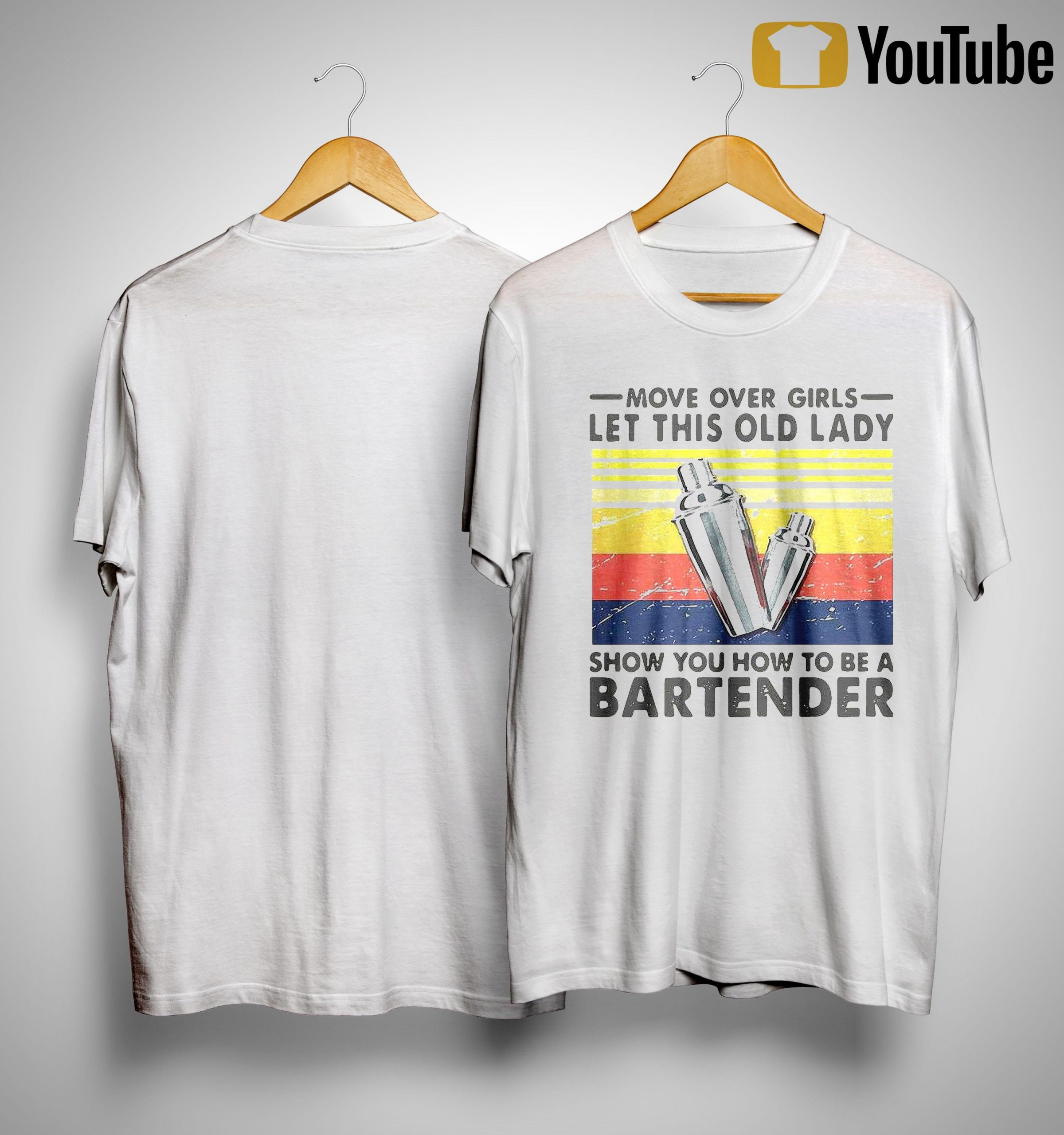 Vintage Move Over Girls Let This Old Lady Show You How To Be A Bartender Shirt