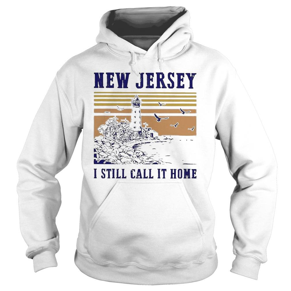 Vintage New Jersey I Still Call It Home Hoodie