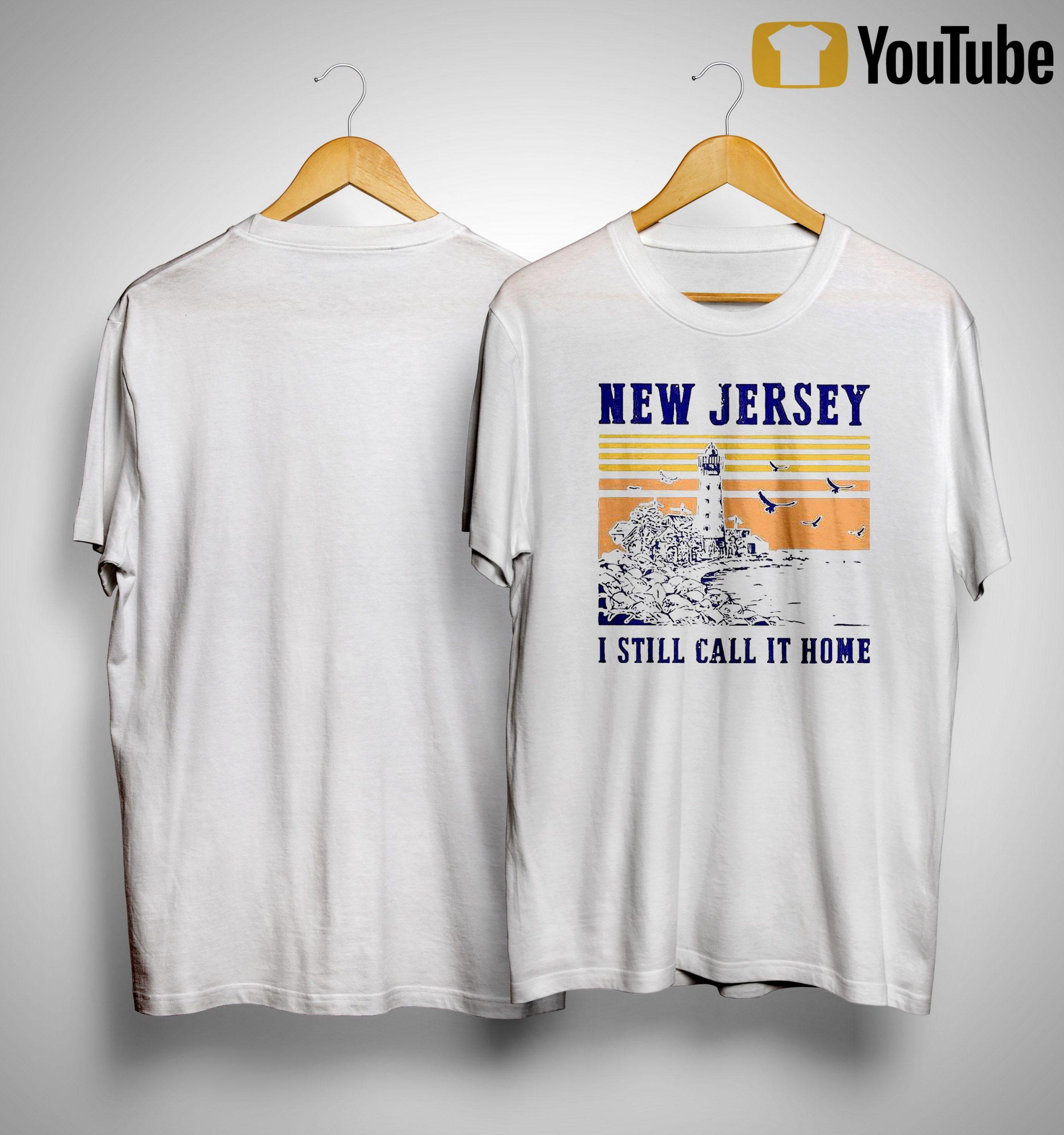 Vintage New Jersey I Still Call It Home Shirt
