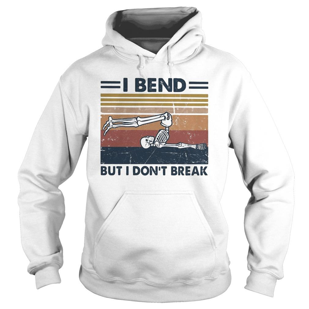 Vintage Skeleton Yoga I Bend But I Don't Break Hoodie