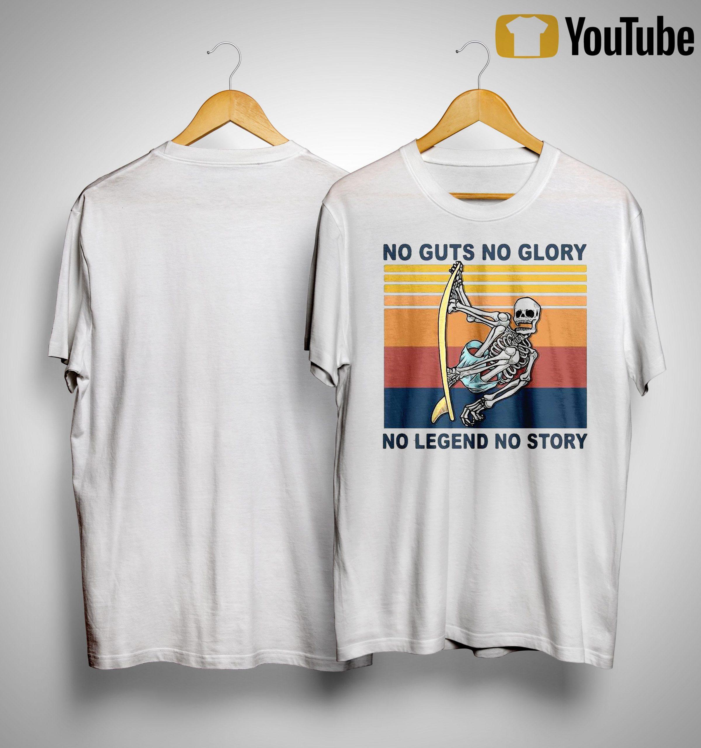 Vintage Skull Surfing No Guts No Glory No Legend No Story Shirt