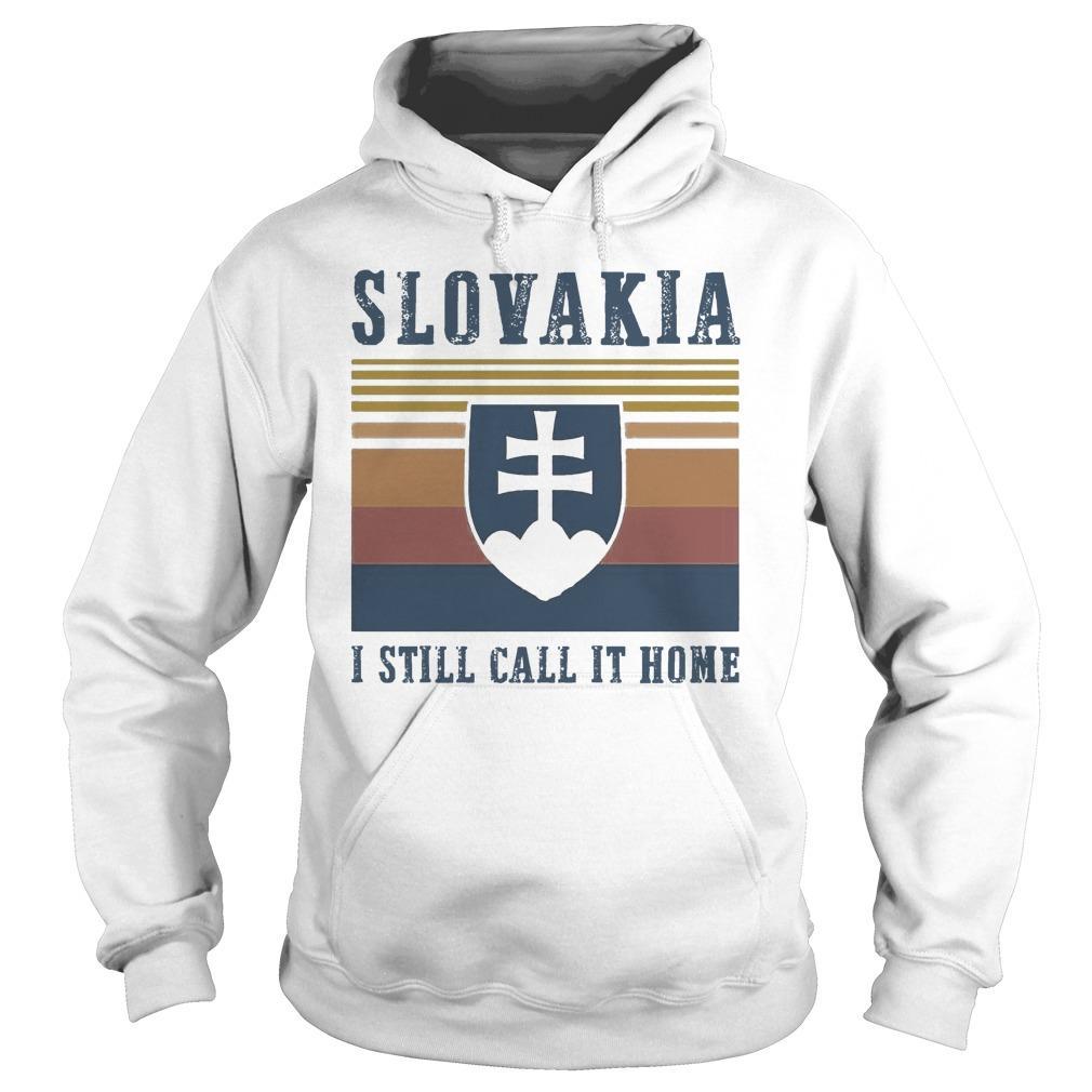 Vintage Slovakia I Still Call It Home Hoodie