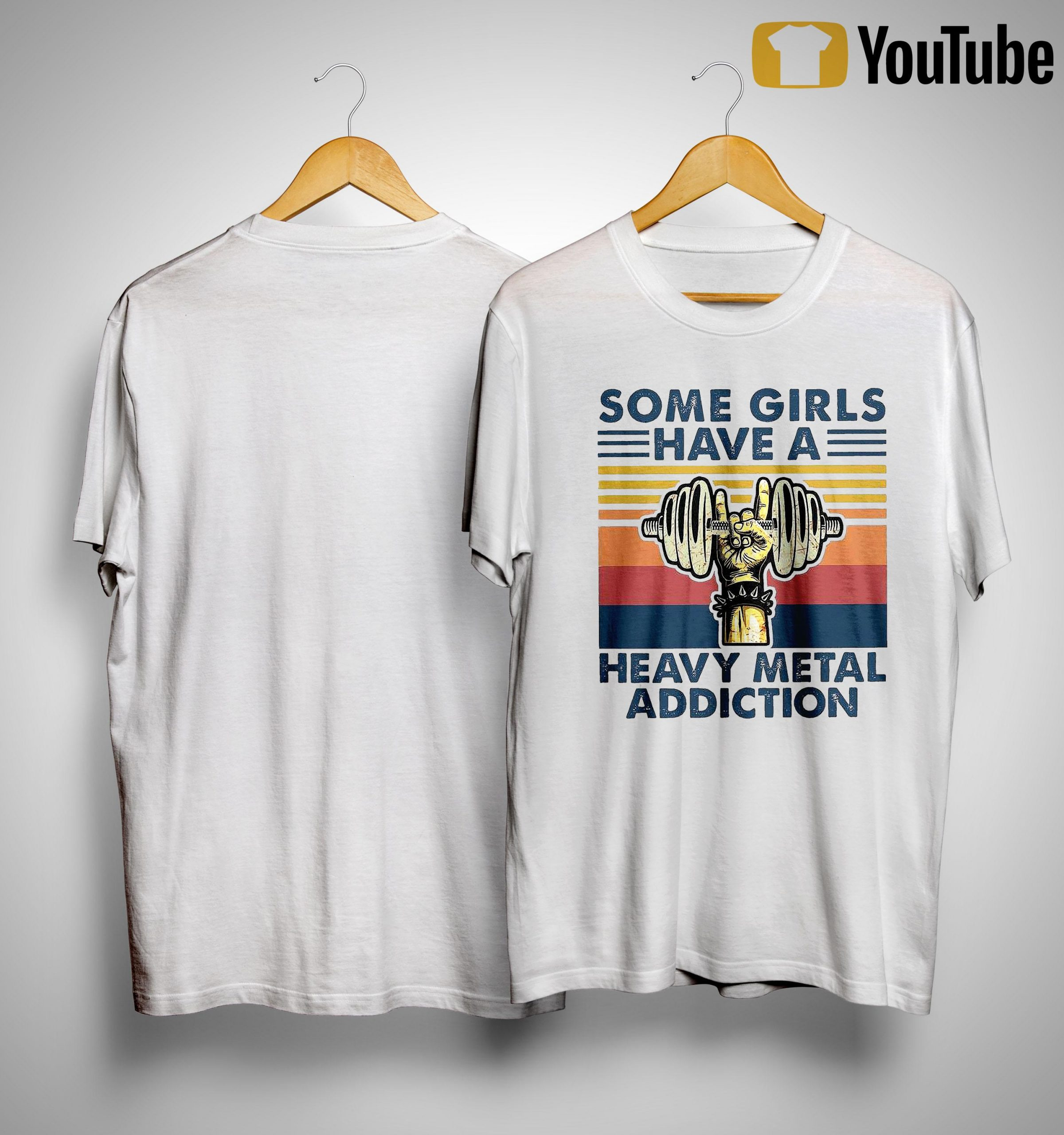 Vintage Some Girls Have A Heavy Metal Addiction Shirt