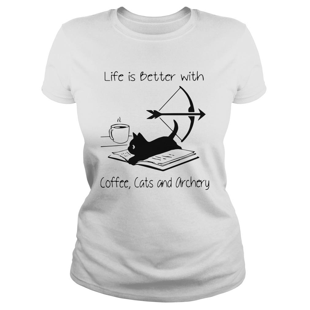 Black Cat Life Is Better With Coffee Cats And Archery Longsleeve