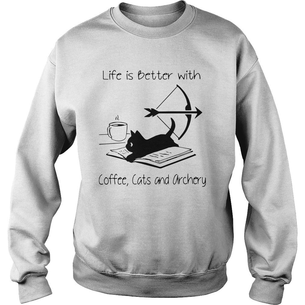 Black Cat Life Is Better With Coffee Cats And Archery Sweater