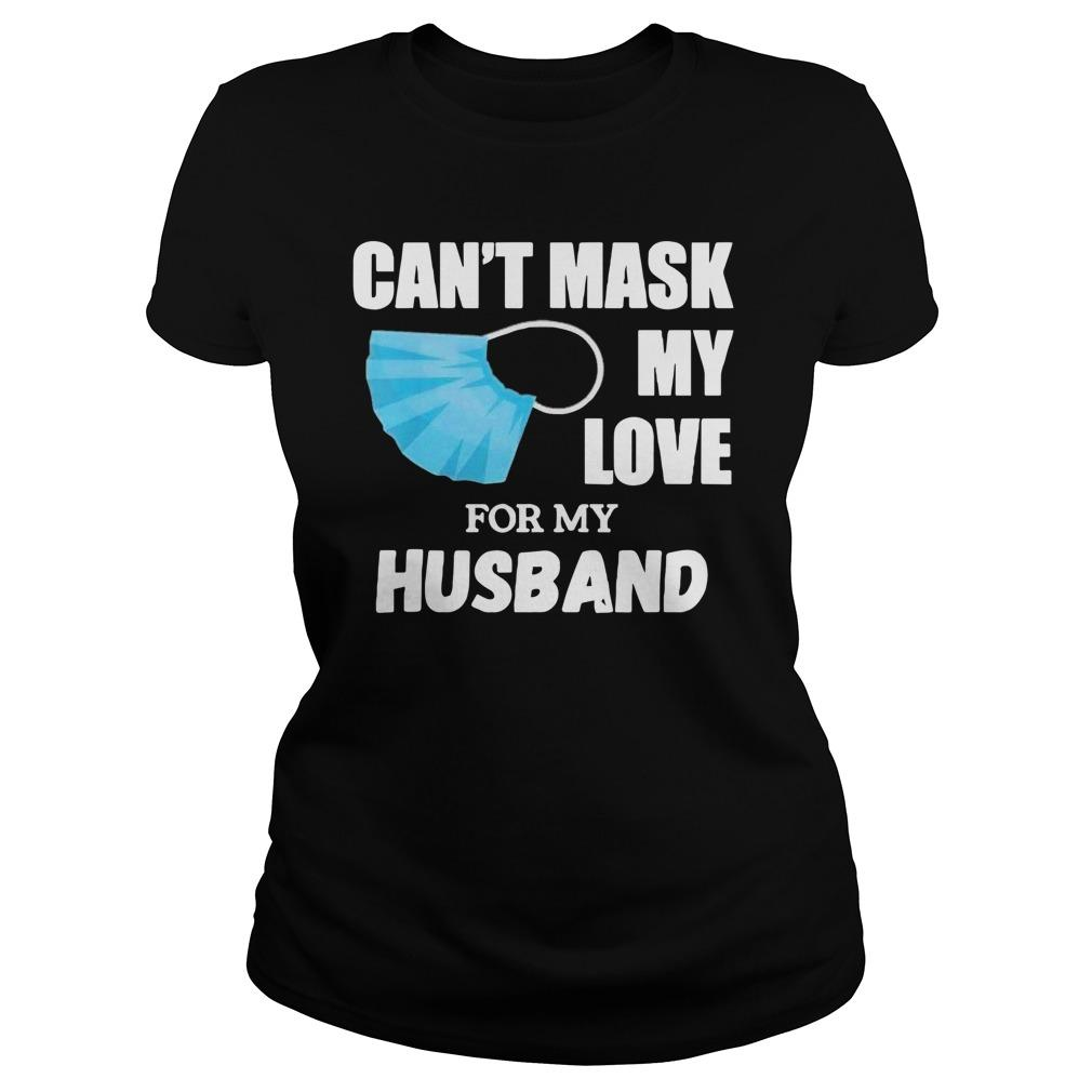 Can't Mask My Love For My Husband Longsleeve