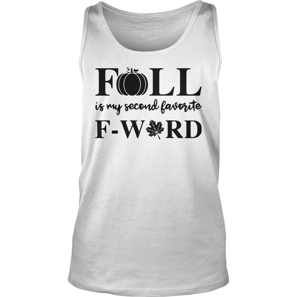 Fall Is My Second Favorite F Word Weed Tank Top