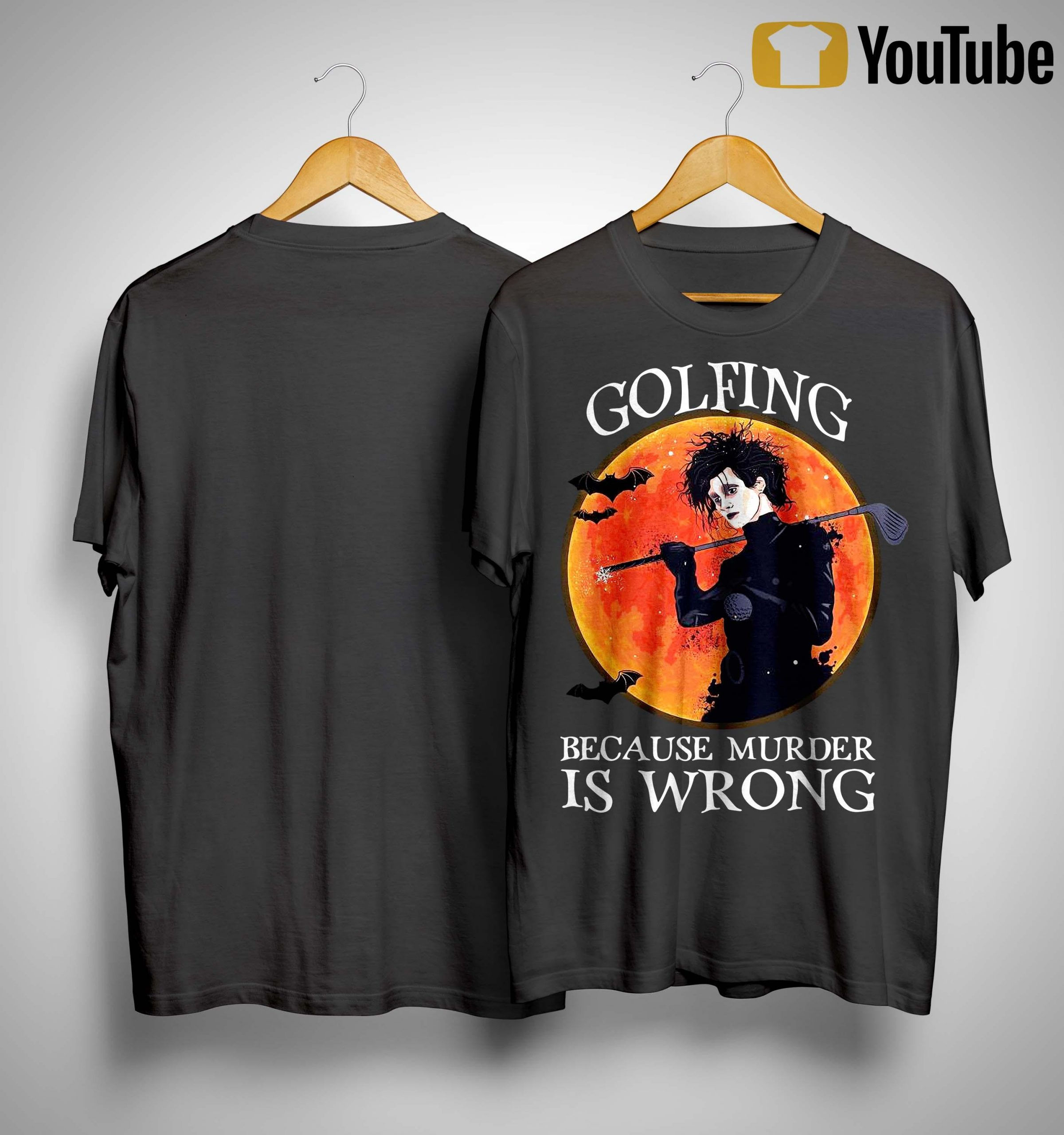 Golfing Because Murder Is Wrong Shirt