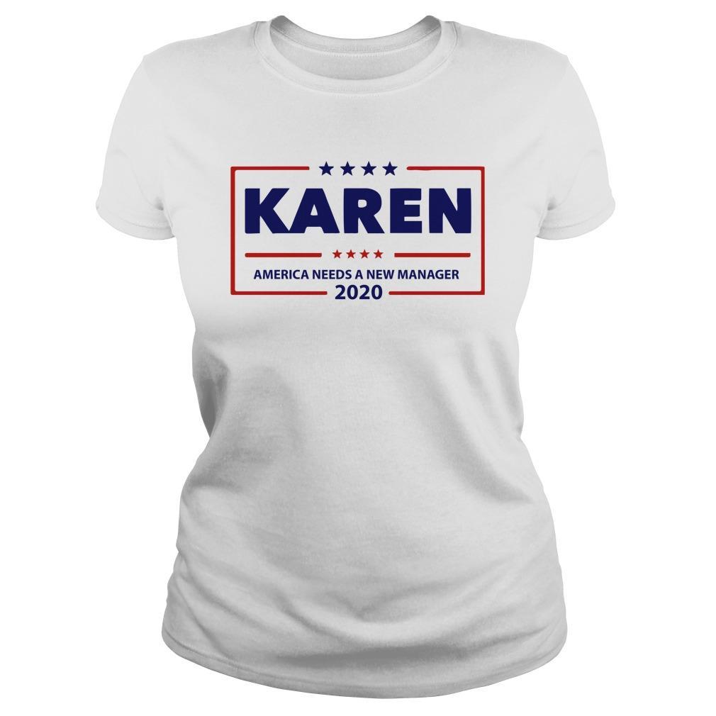 Karen America Needs A New Manager 2020 Longsleeve
