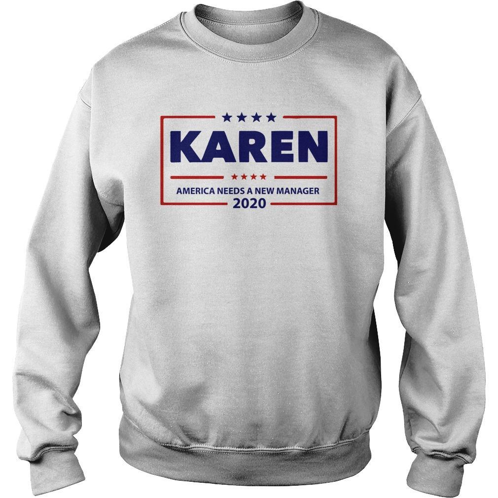 Karen America Needs A New Manager 2020 Sweater