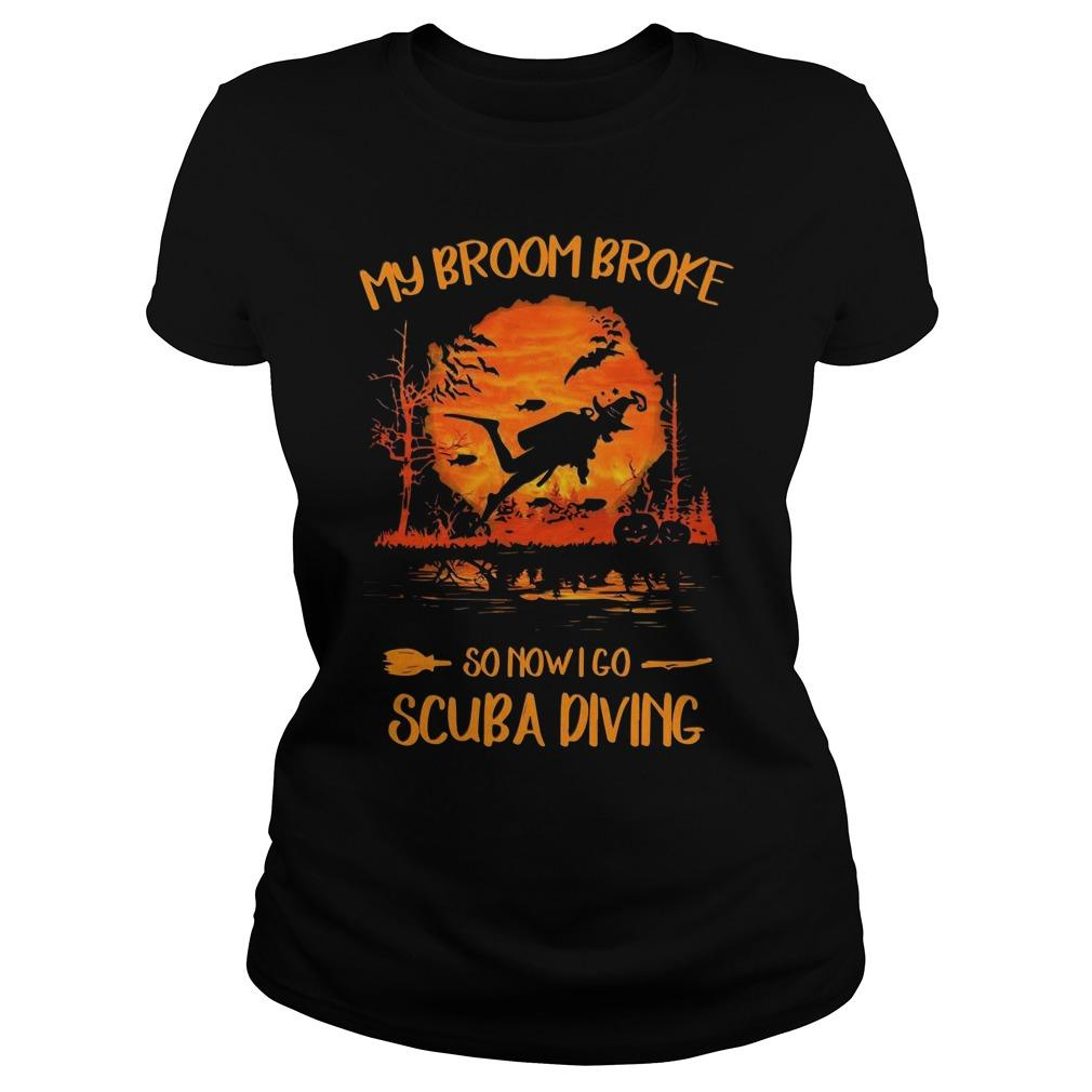 My Broom Broke So Now I Go Scuba Diving Longsleeve