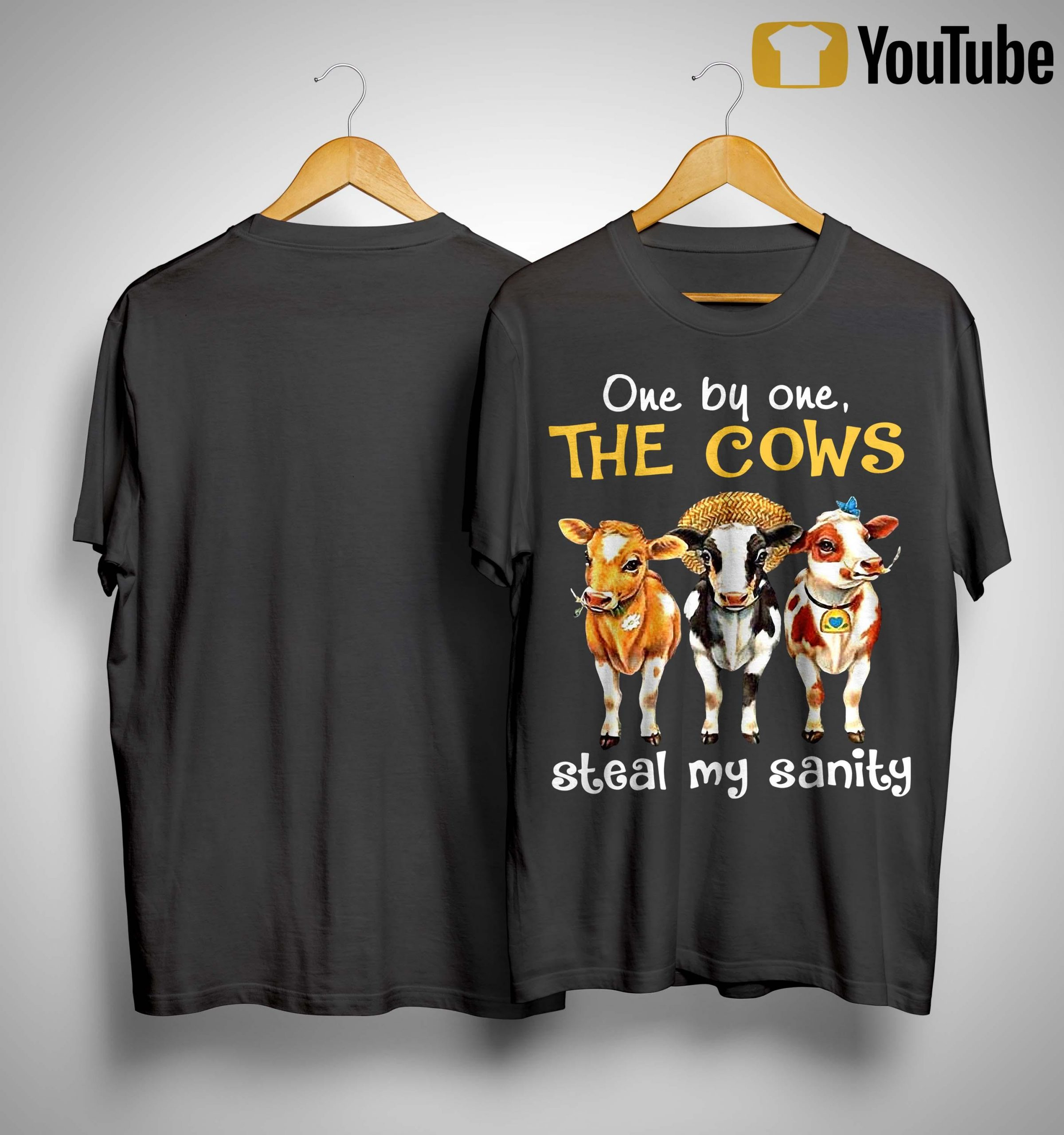 One By One The Cows Steal My Sanity Shirt