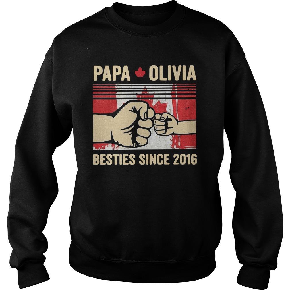 Papa Olivia Besties Since 2016 Sweater