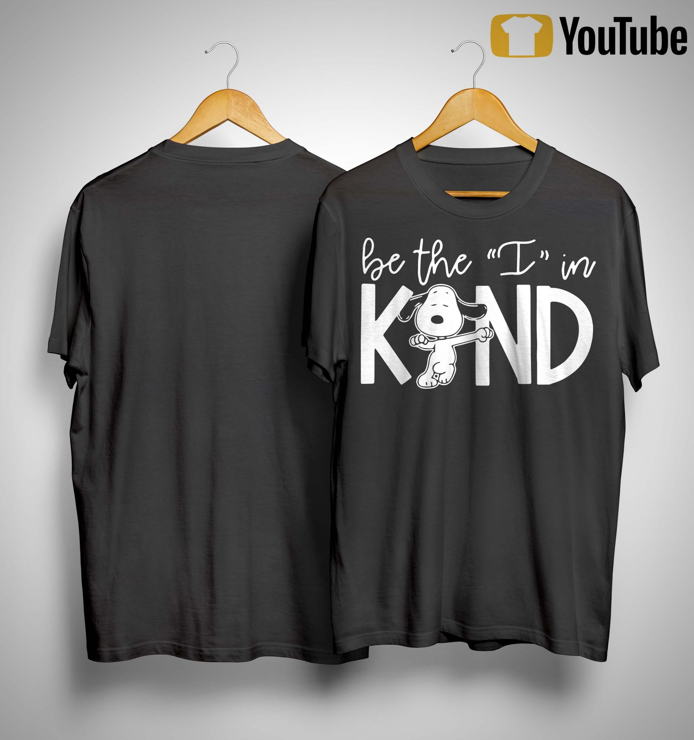Snoopy Be The I In Kind Shirt