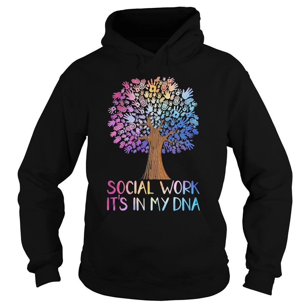 Social Work It's In My Dna Hoodie
